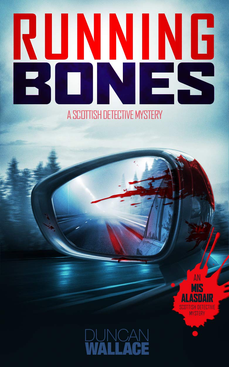 Running Bones: DCI Alasdair Scottish Detective Mystery