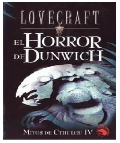 El Horror de Dunwich - Lovecraft