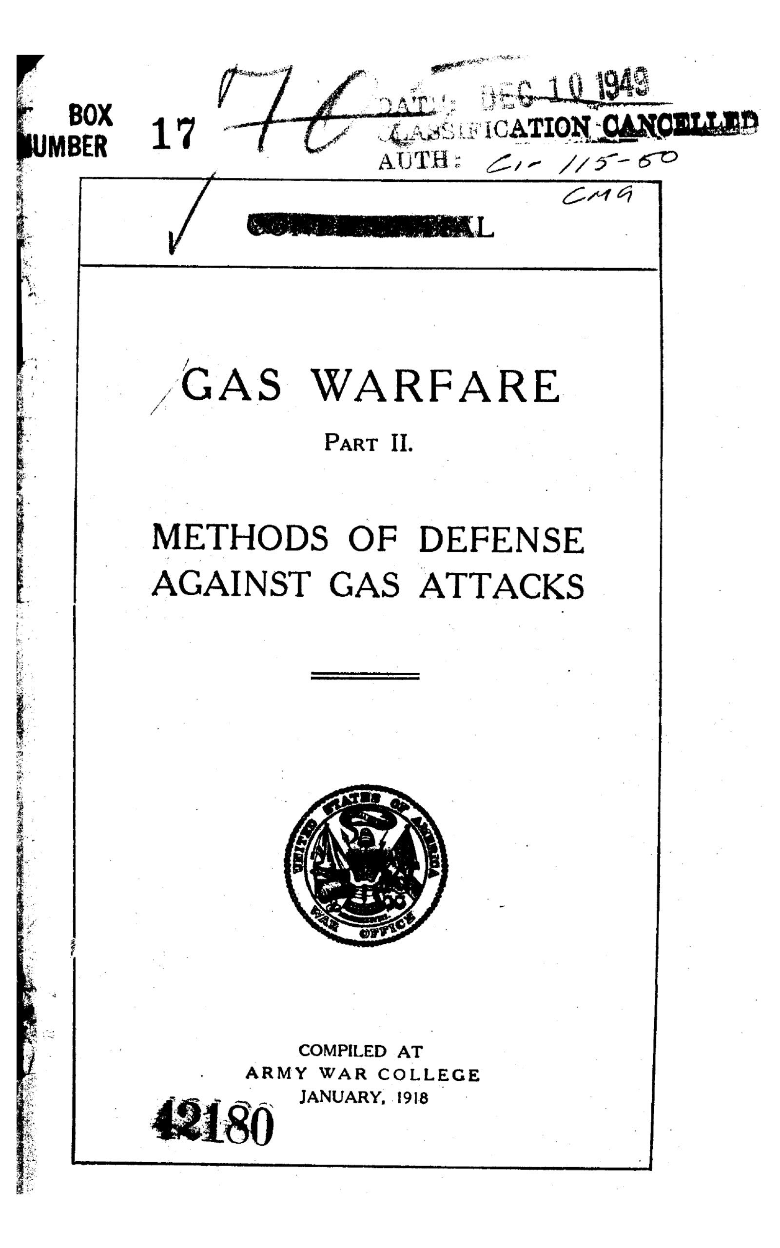 Gas Warfare. Part II, Methods of Defense Against Gas Attacks - Official War World I Army Field Manual, Publication Date 1919