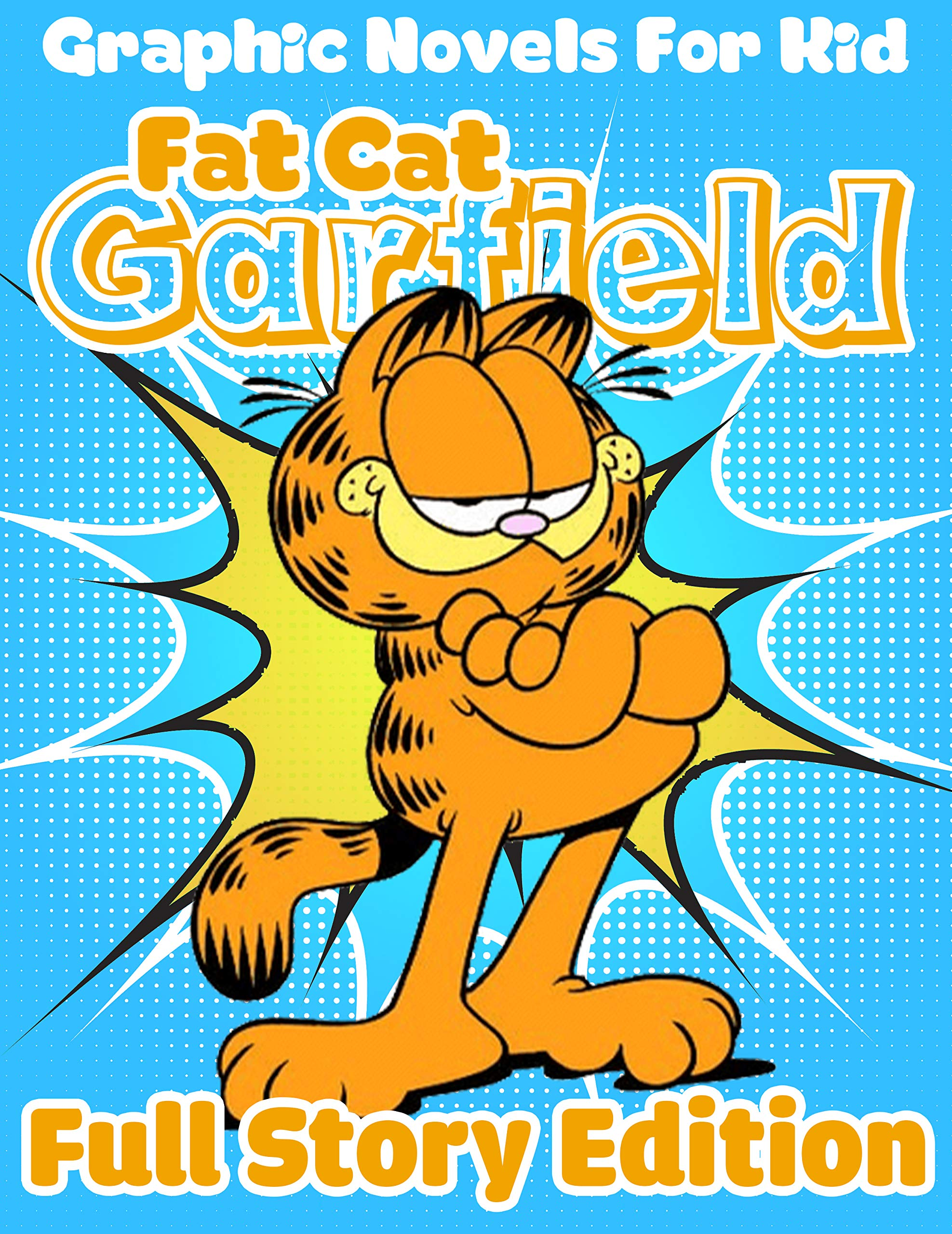 Best Graphic Novel For Kid Full Series Garfield Full Story: Fat Cat Garfield All in One Version