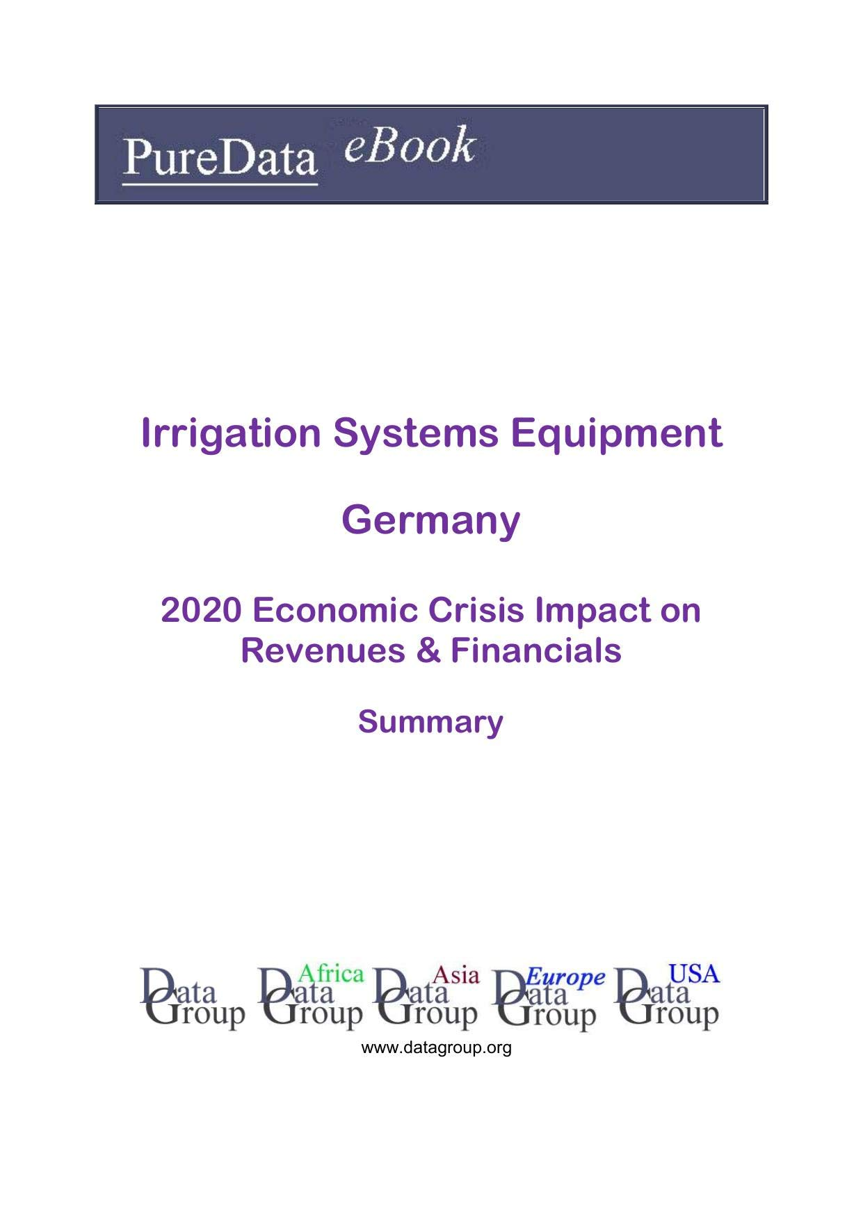 Irrigation Systems Equipment Germany Summary: 2020 Economic Crisis Impact on Revenues & Financials