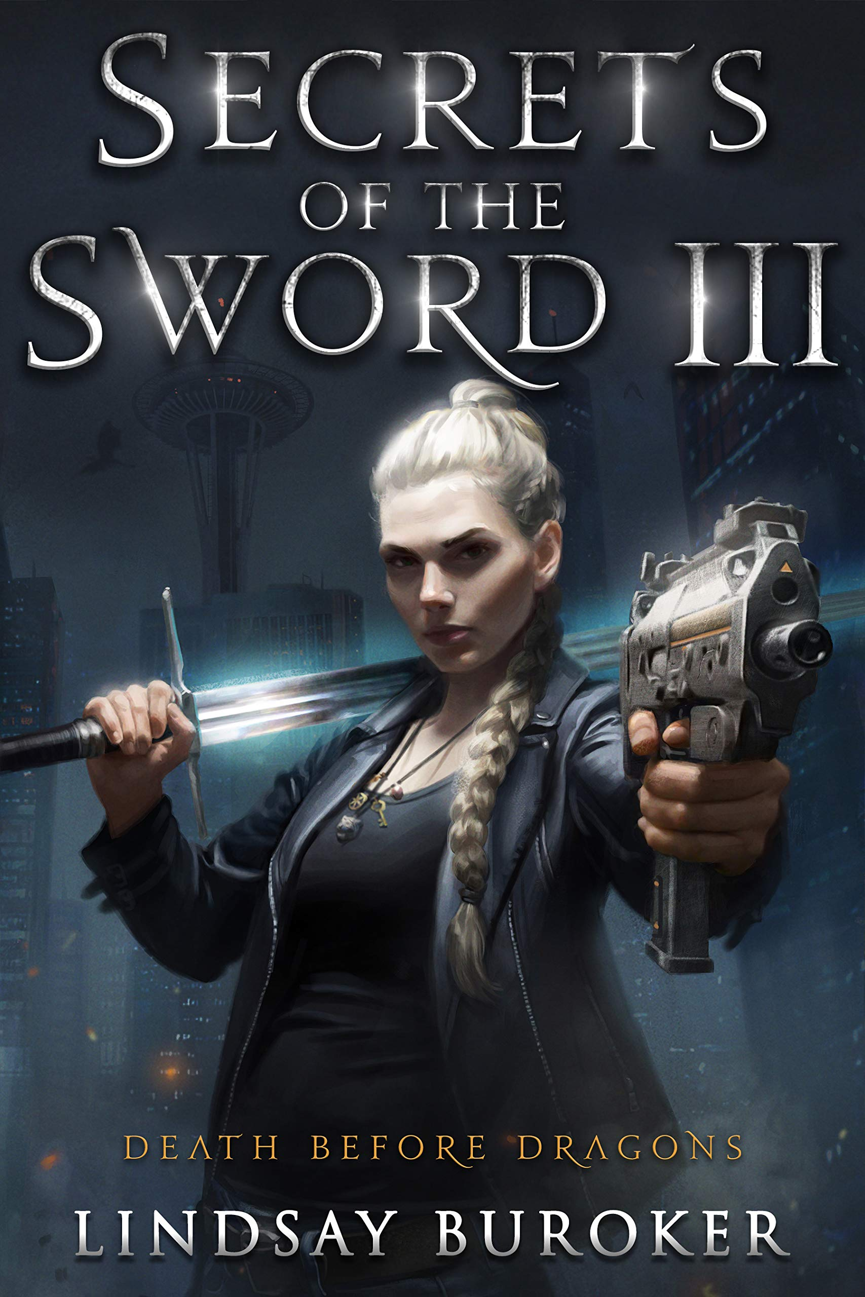 Secrets of the Sword III (Death Before Dragons #9)