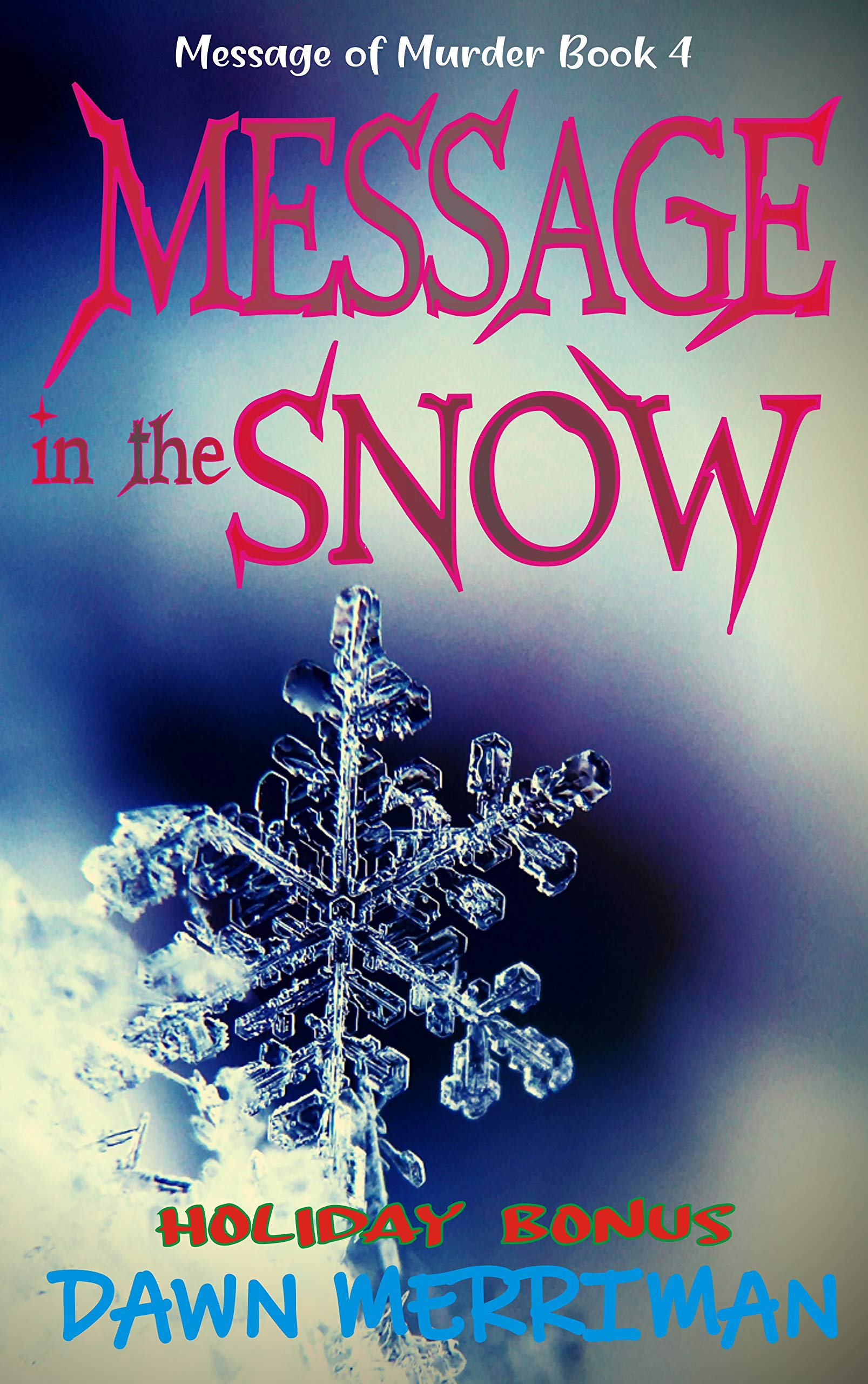 MESSAGE in the SNOW: A holiday psychic thriller mystery (Messsages of Murder Book 4)