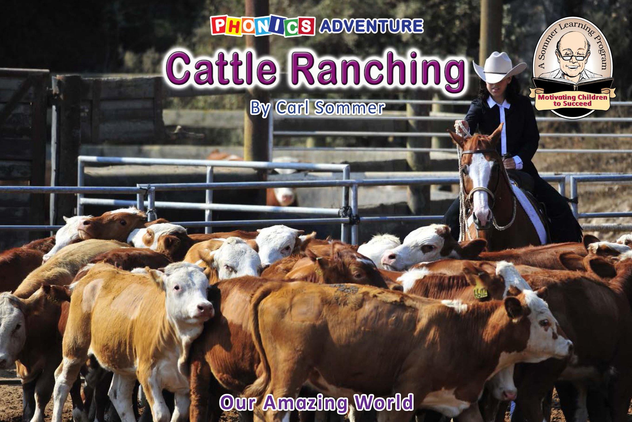 Cattle Ranching (Non-Fiction Reader Book 13)