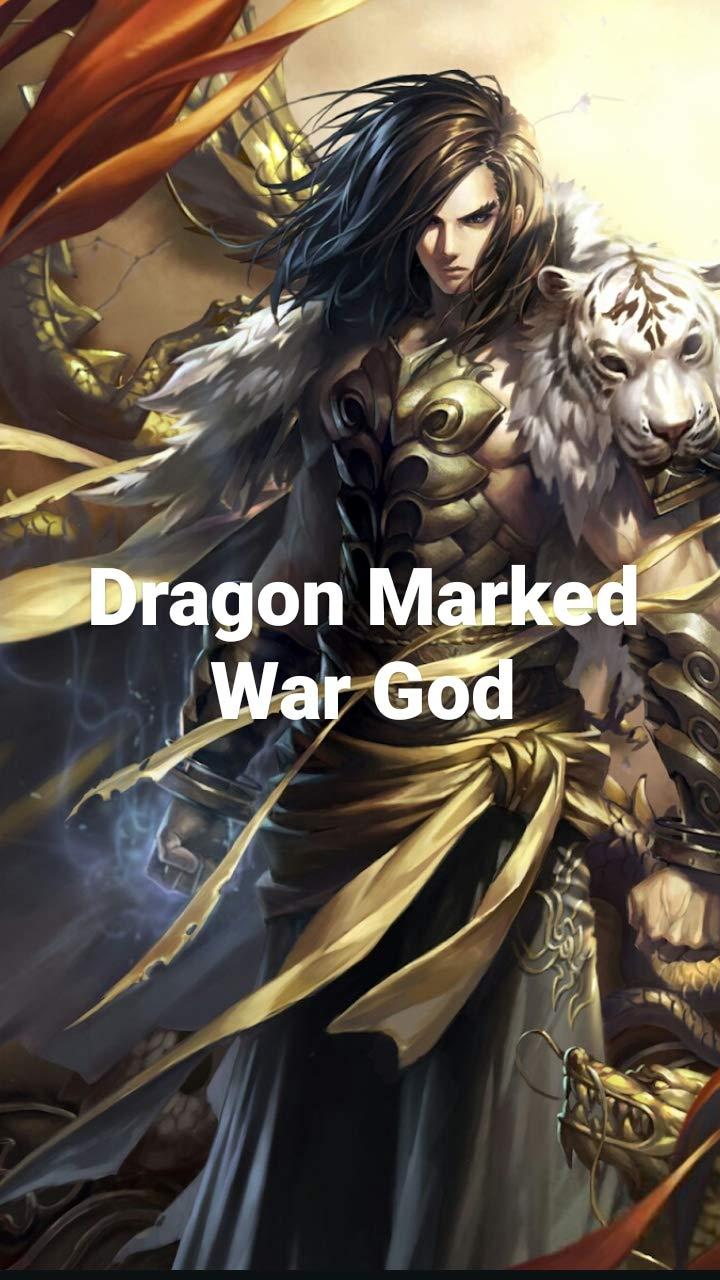Dragon Marked War God : C4001-4500