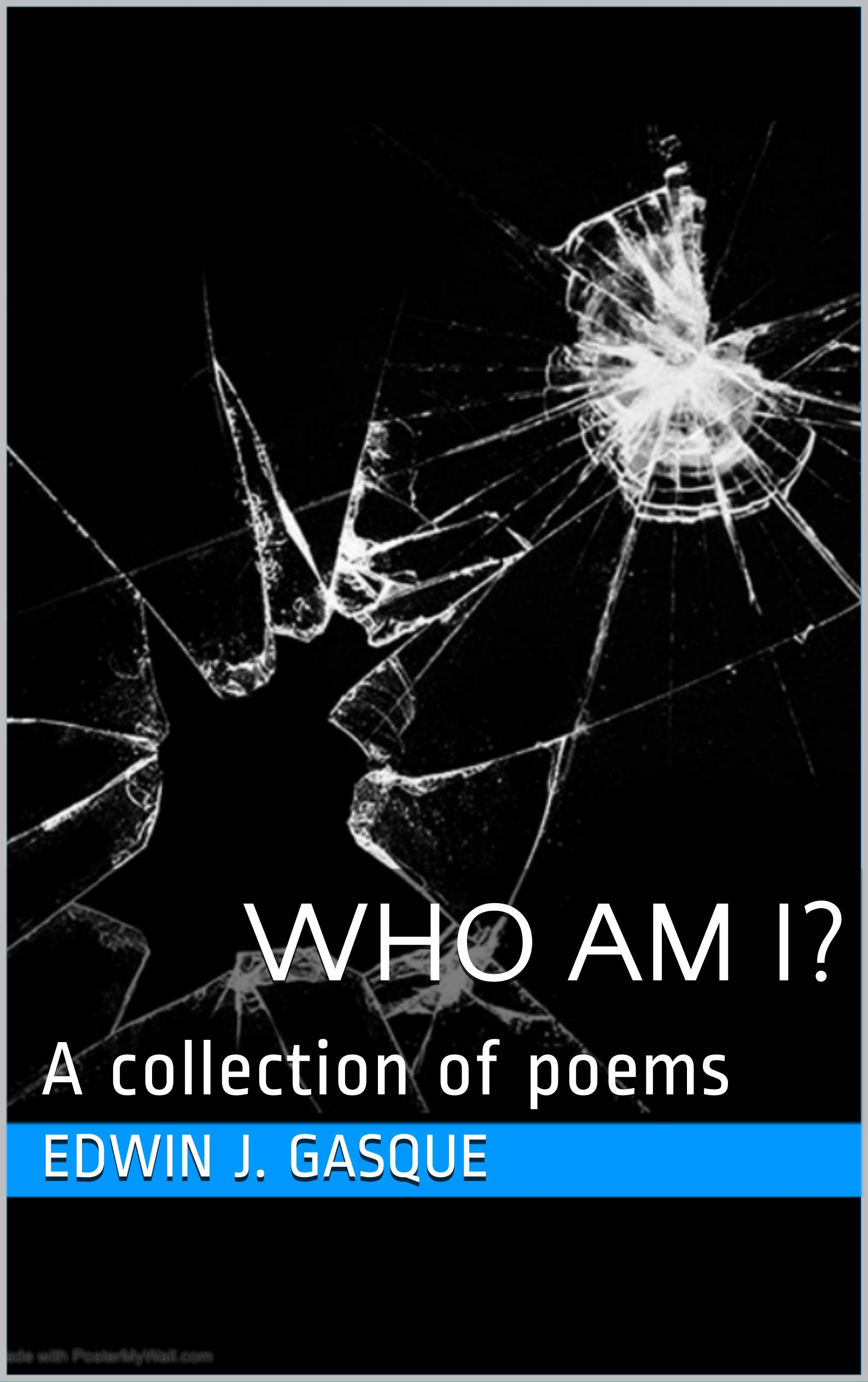 Who am I?: A collection of poems