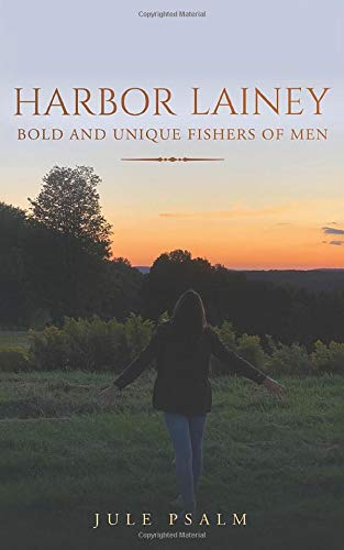 Harbor Lainey Bold And Unique Fishers Of Men