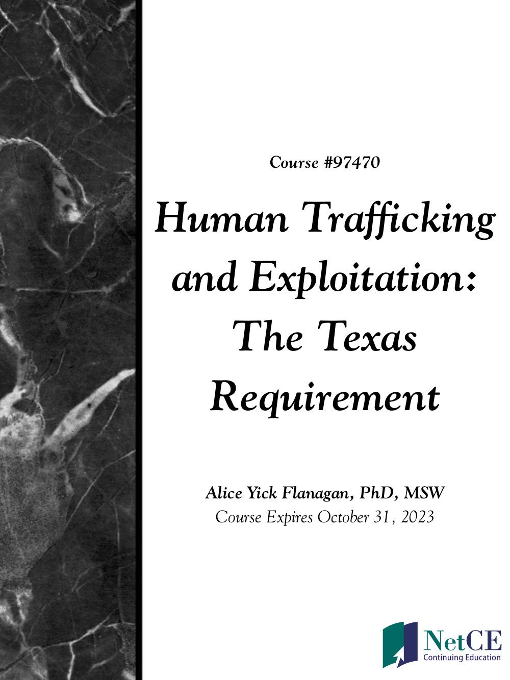 Human Trafficking and Exploitation: The Texas Requirement