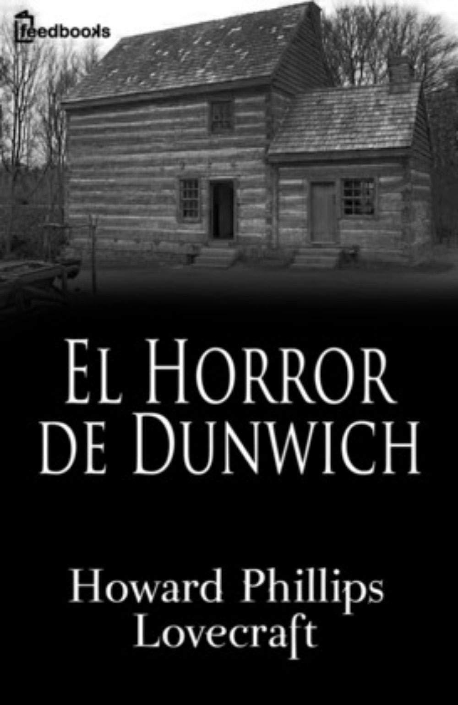 El Horror de Dunwich (Anotada)