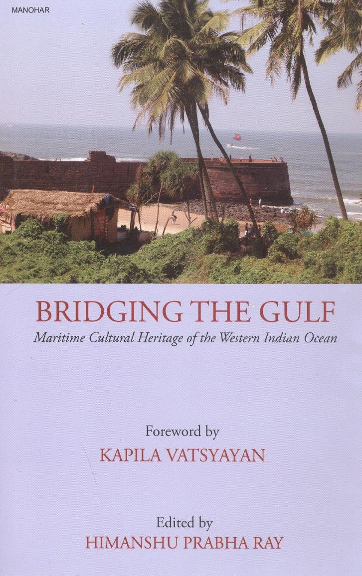 Bridging The Gulf: Maritime Cultural Heritage of the Western Indian Ocean