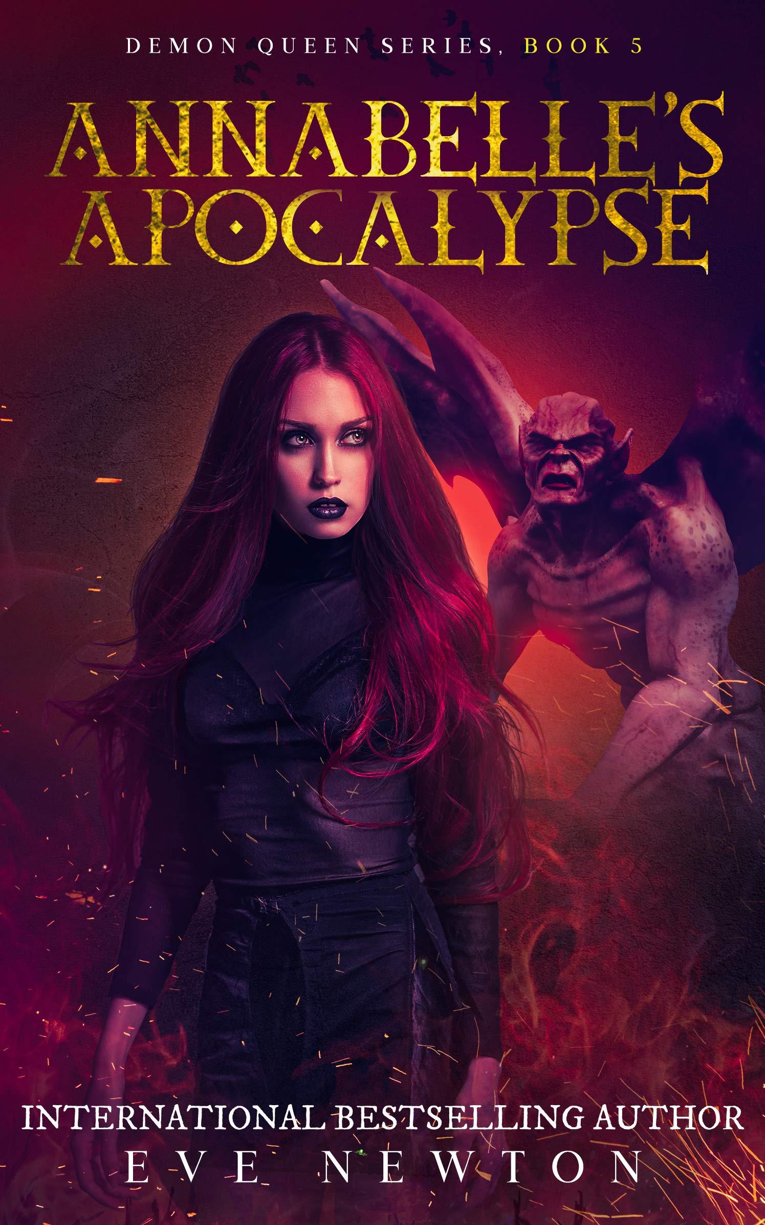Annabelle's Apocalypse: Demon Queen Series, Book 5: Reverse Harem Fantasy