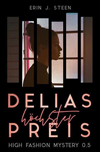 Delias höchster Preis (High Fashion Mystery 0.5)