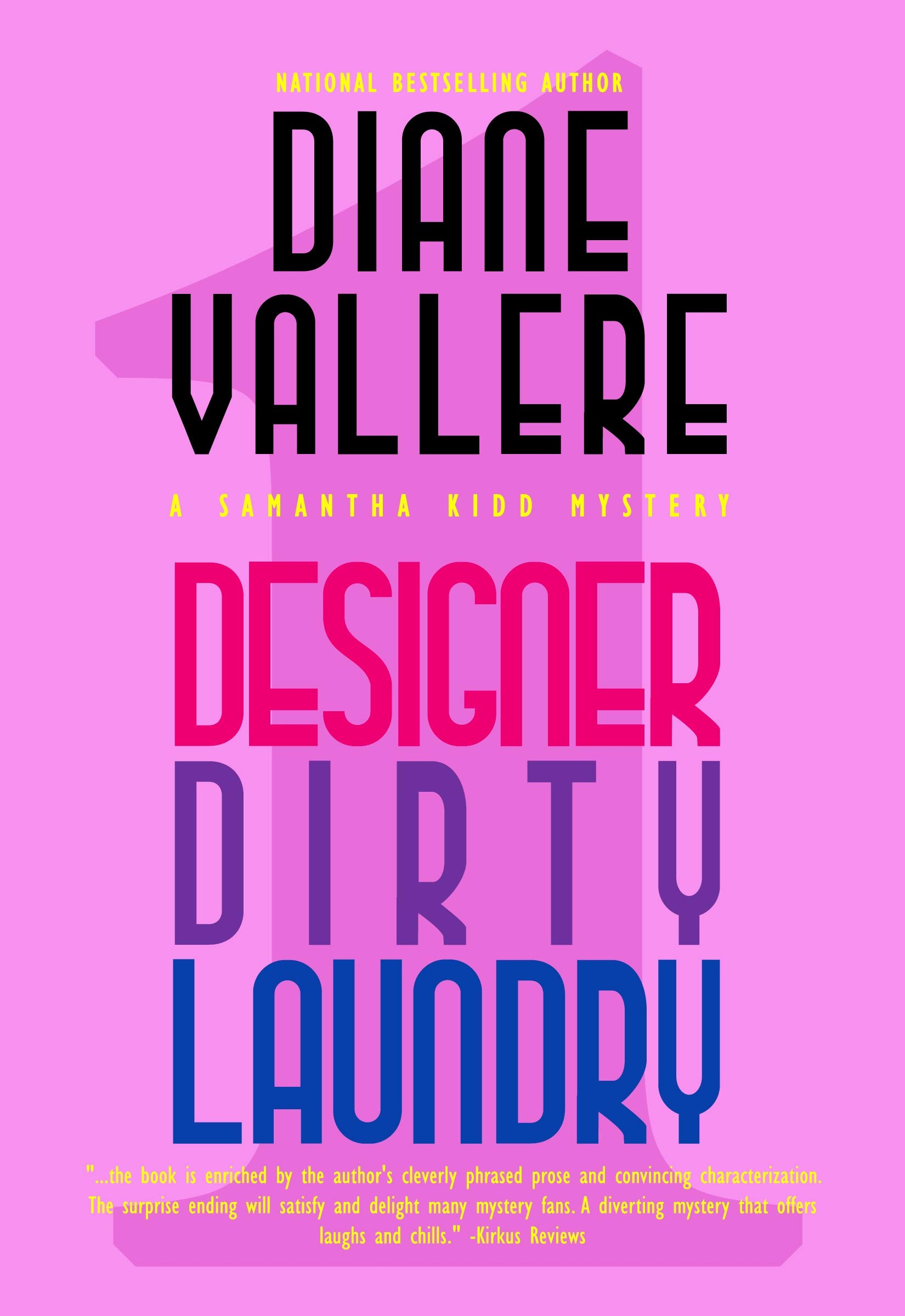 Designer Dirty Laundry: A Samantha Kidd Mystery (The Samantha Kidd Mysteries Book 1)