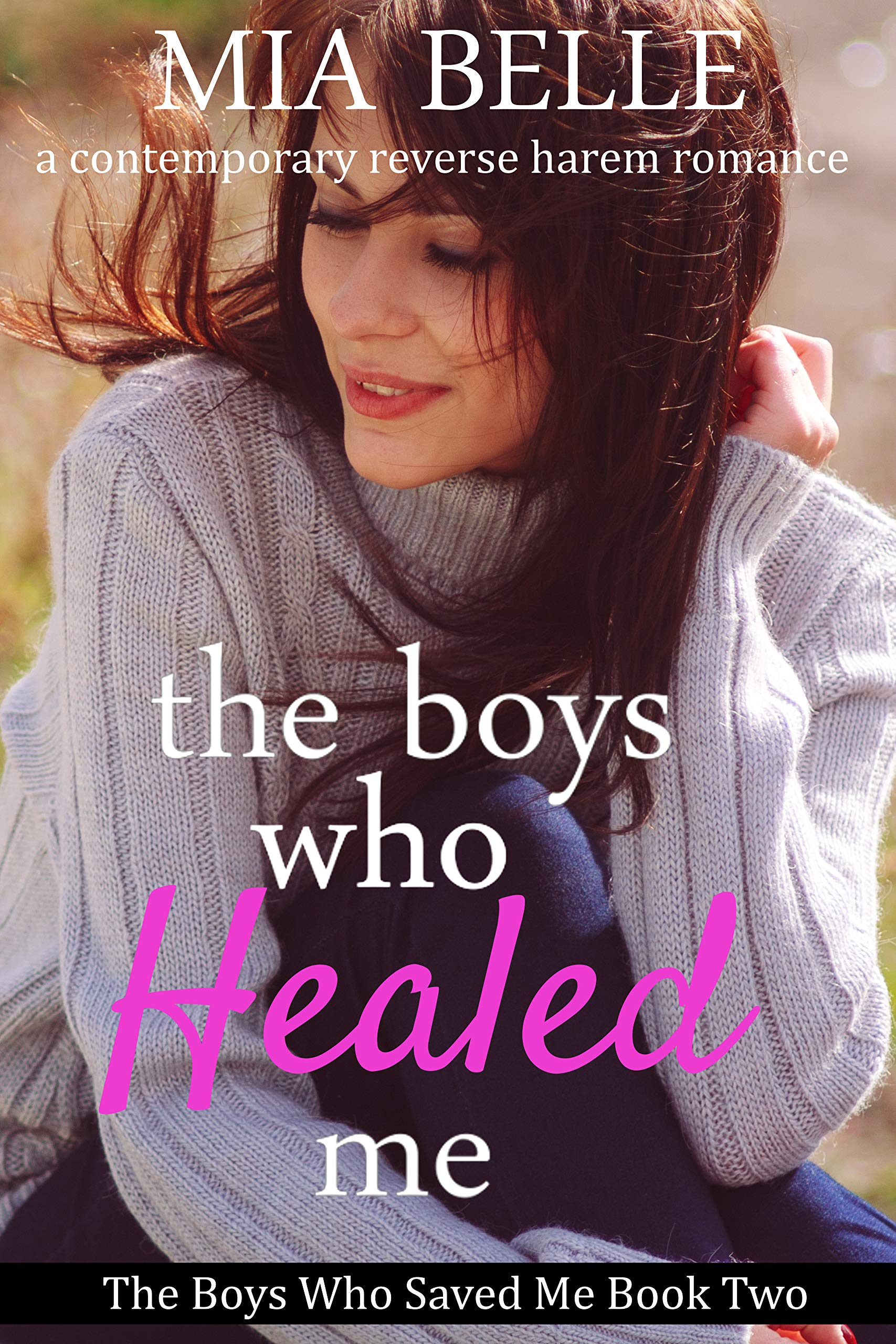 The Boys Who Healed Me (The Boys Who Saved Me #2)