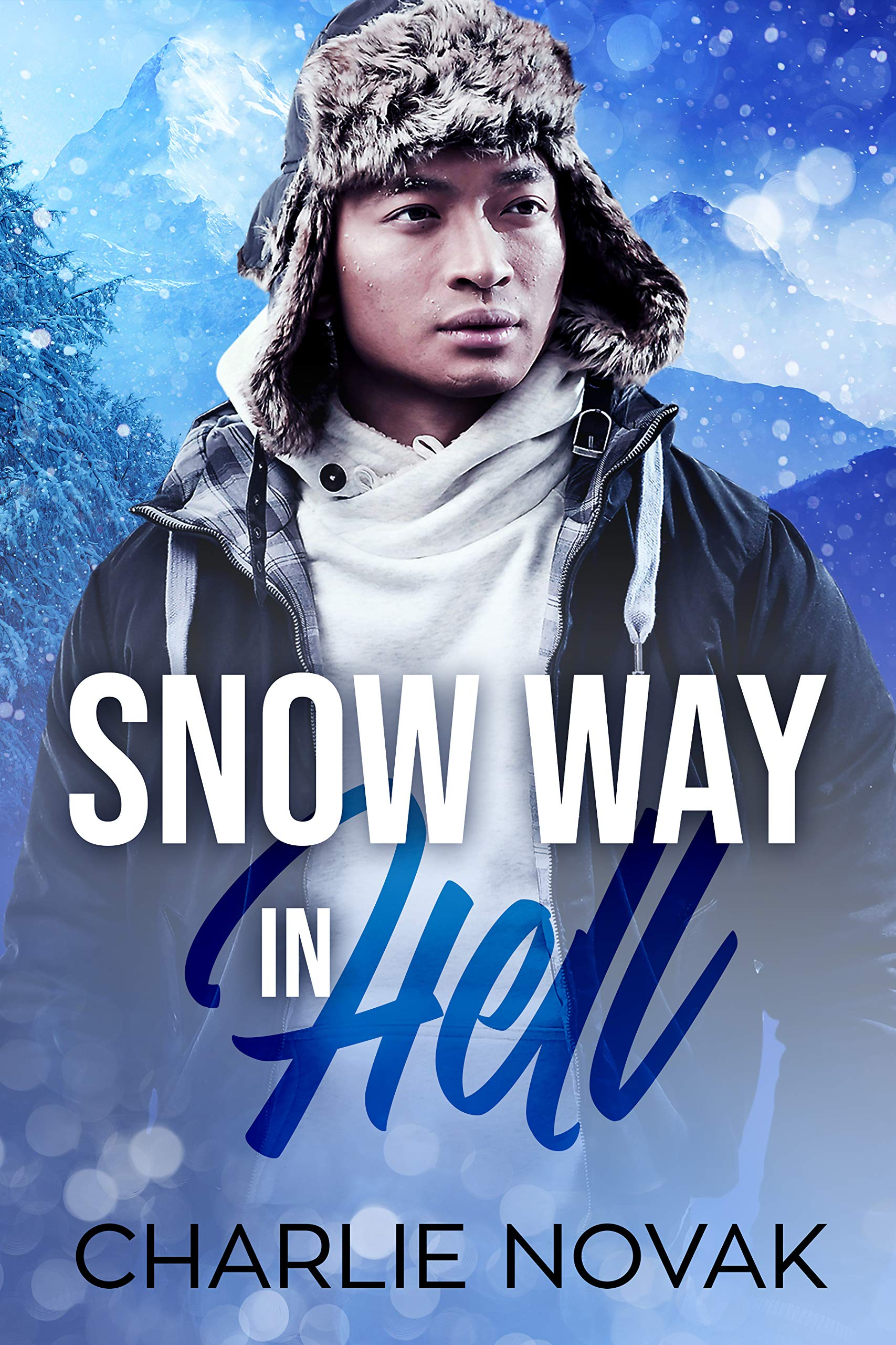 Snow Way in Hell