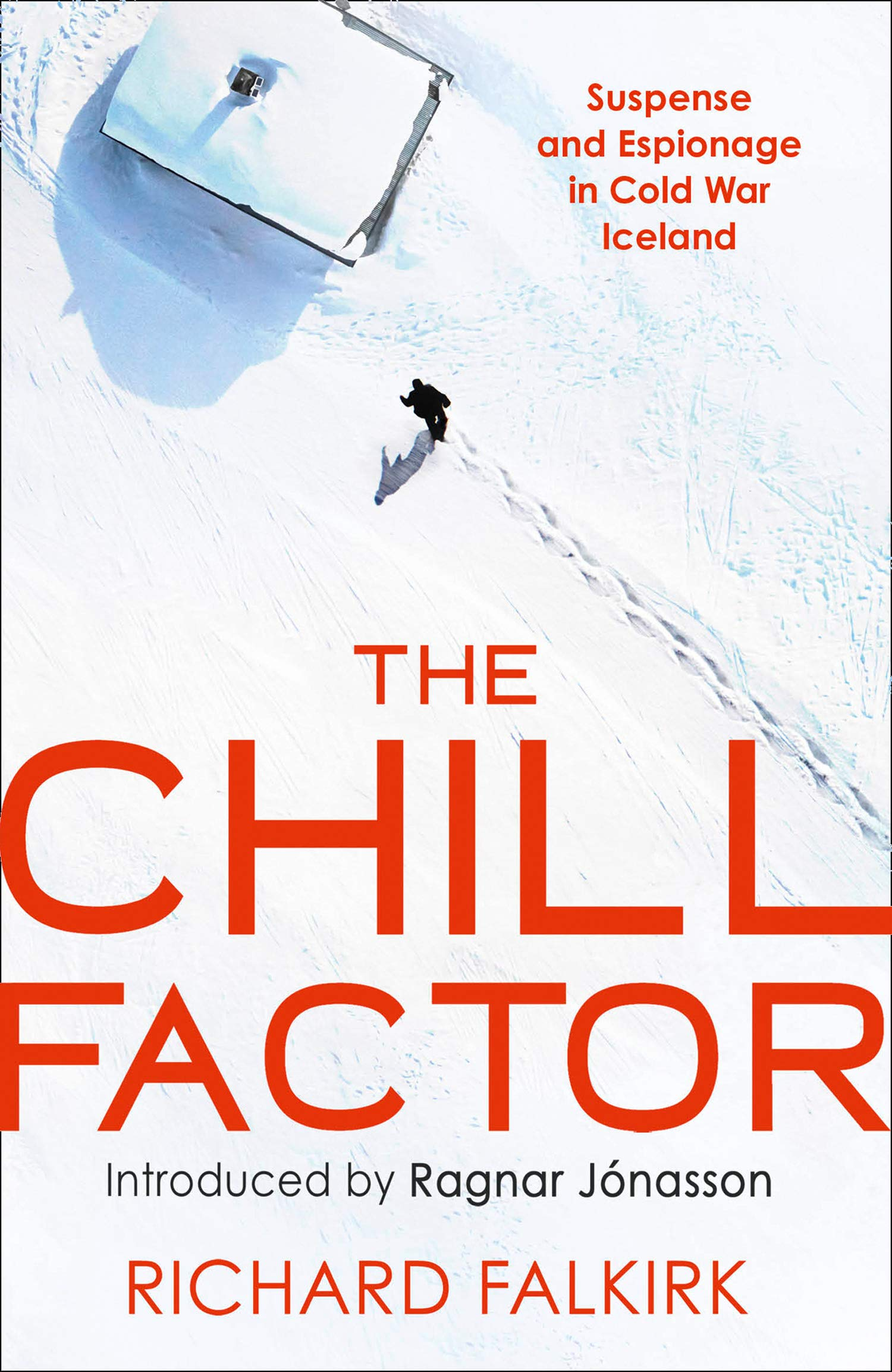 The Chill Factor: Suspense and Espionage in Cold War Iceland
