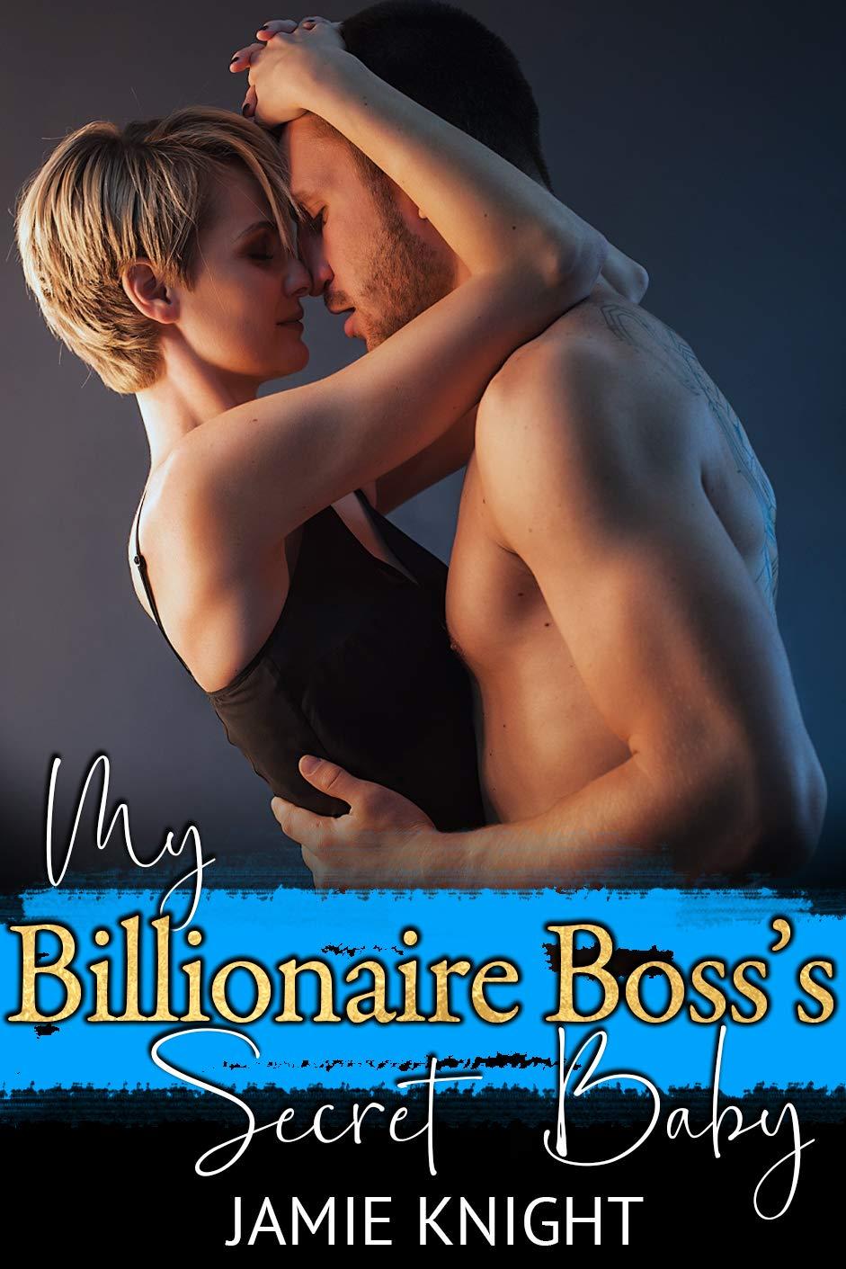 My Billionaire Boss's Secret Baby (His Secret Baby Book 18)