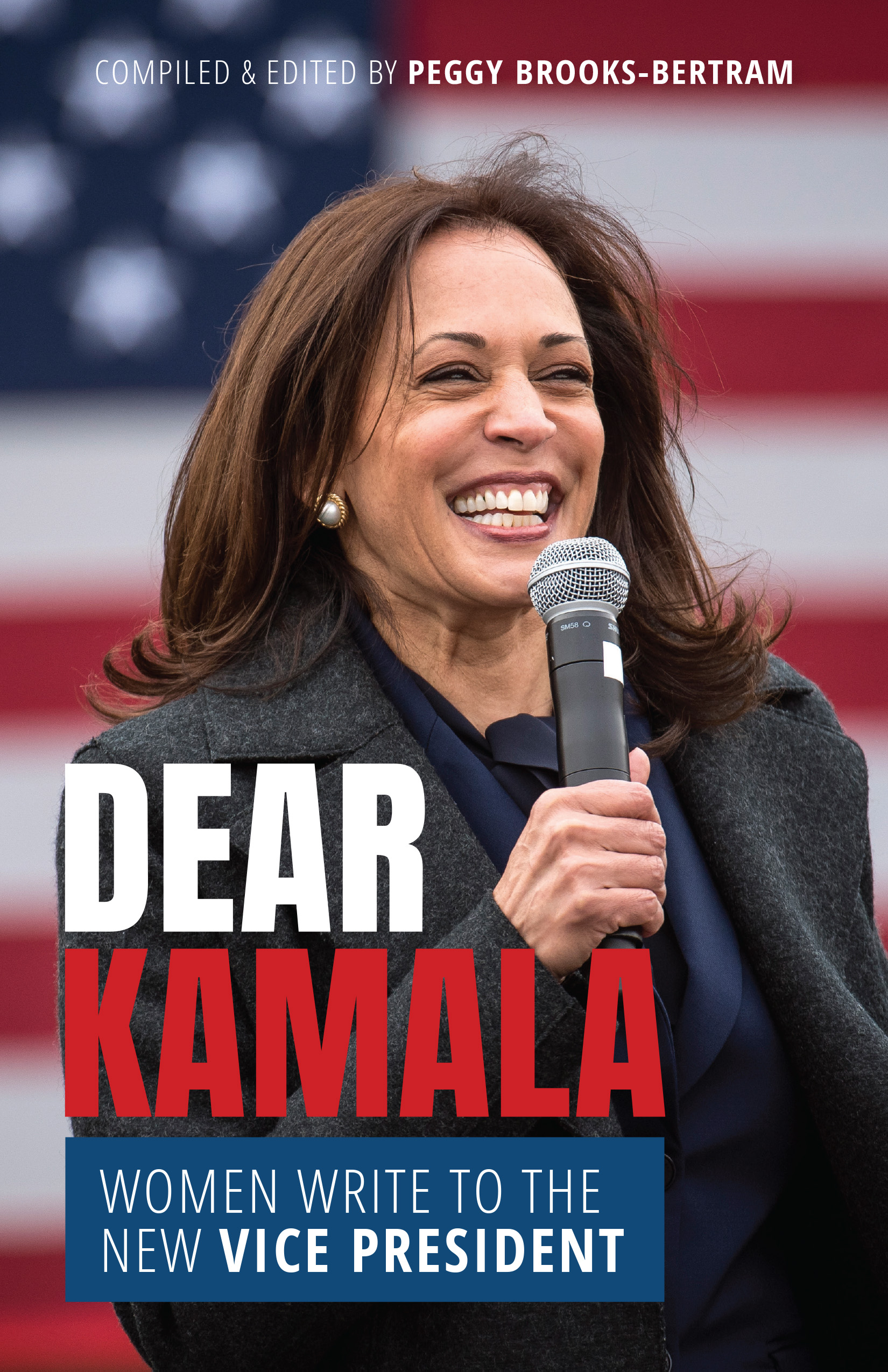 Dear Kamala: Women Write to the New Vice President