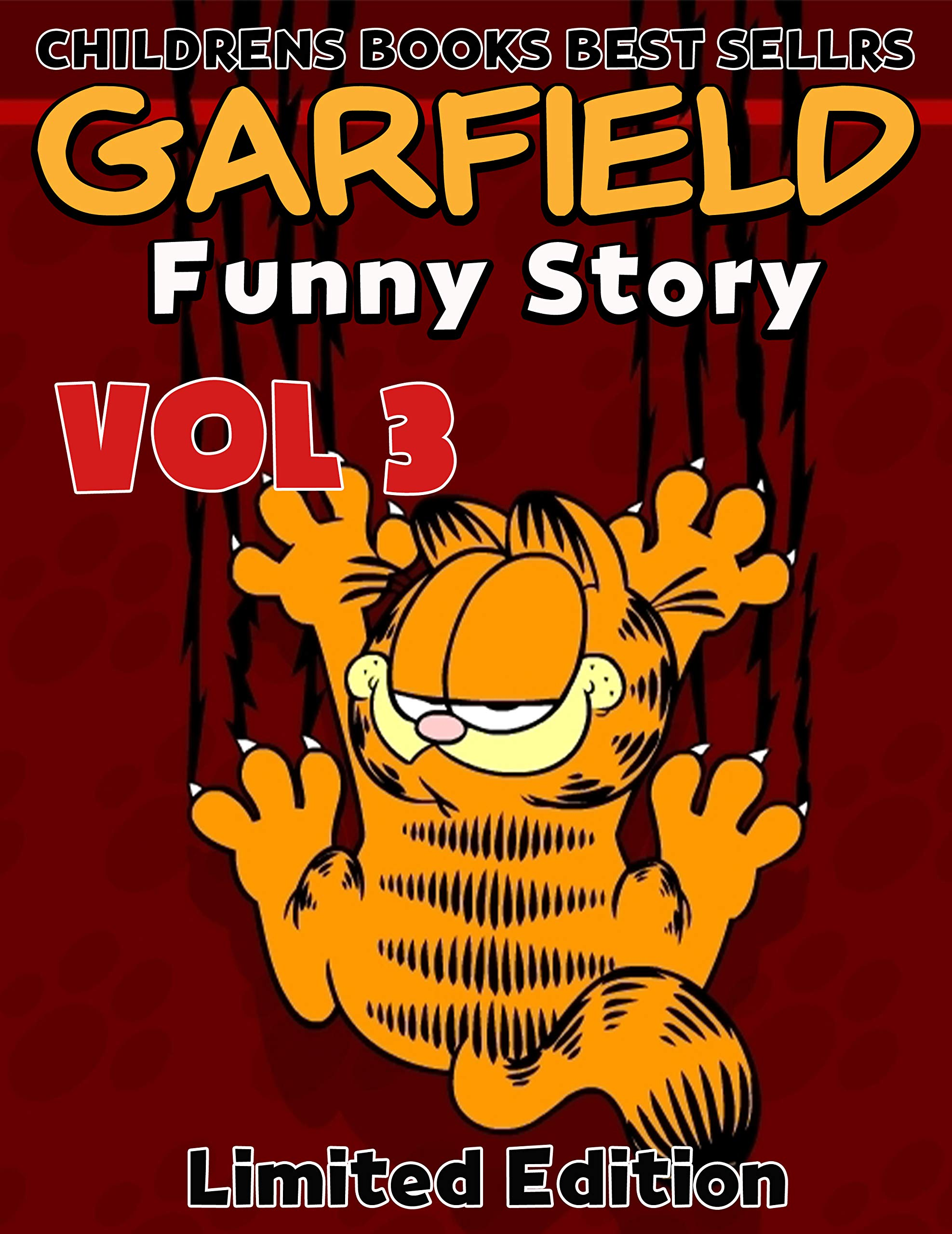 Funny Childrens Books Full Series Garfield : Funny Fat Cat Garfield Limited Edition Volume 3