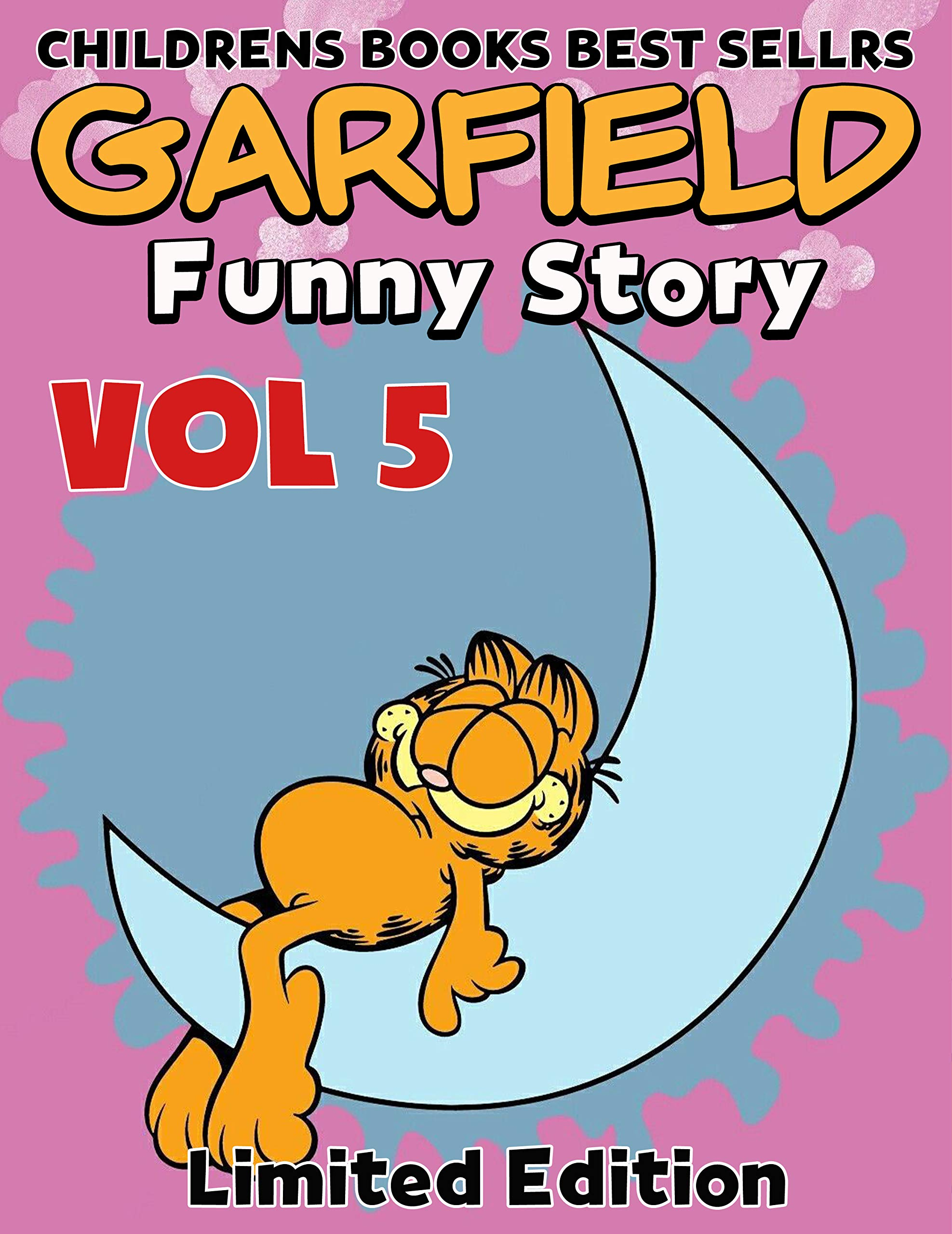 Funny Childrens Books Full Series Garfield : Funny Fat Cat Garfield Limited Edition Volume 5