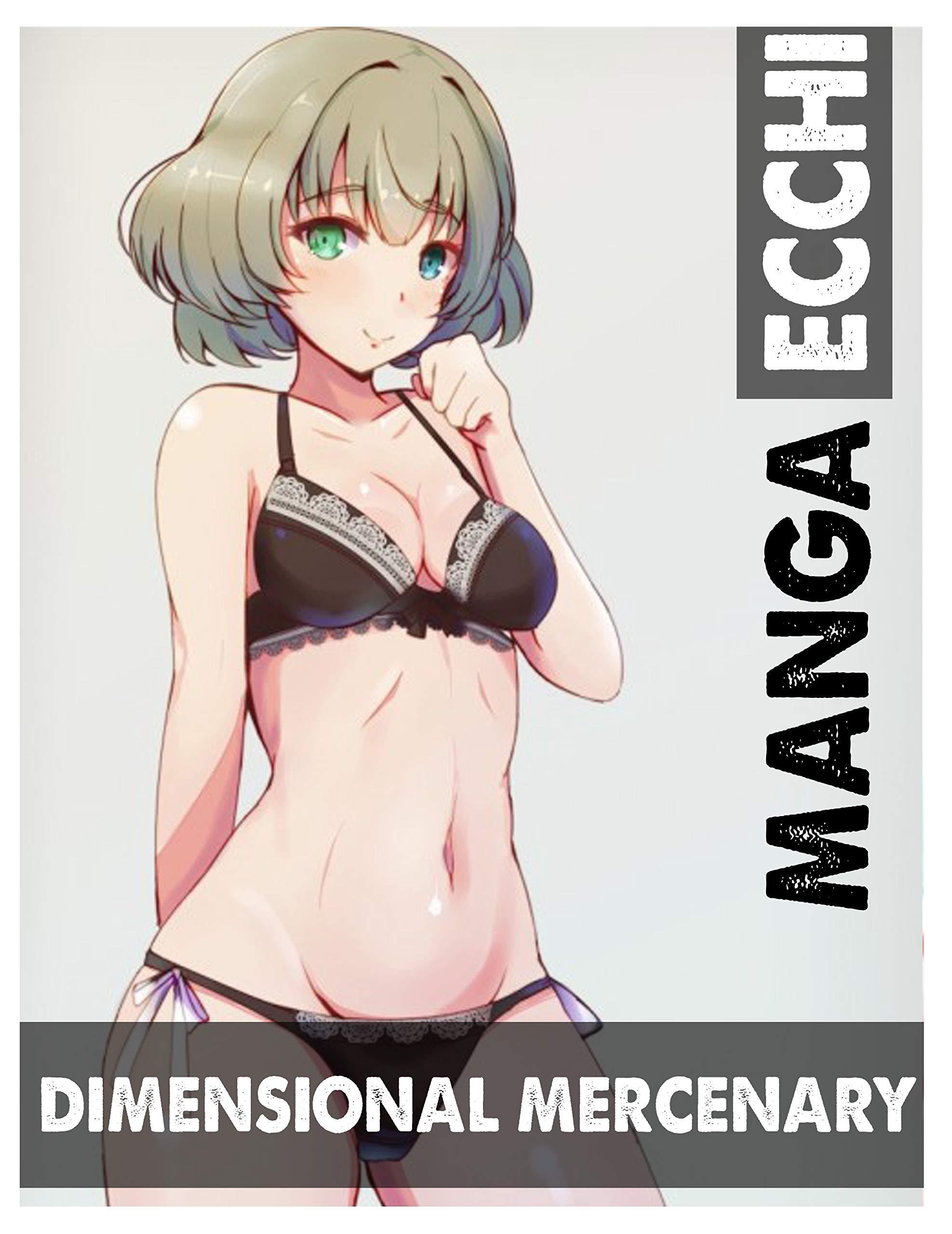 Ecchi Full Series Limited Edition Dimensional Mercenary : Shounen Ecchi Action Romance School life Manga Dimensional Mercenary