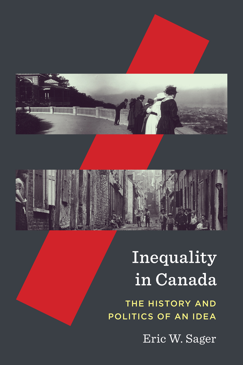 Inequality in Canada: The History and Politics of an Idea