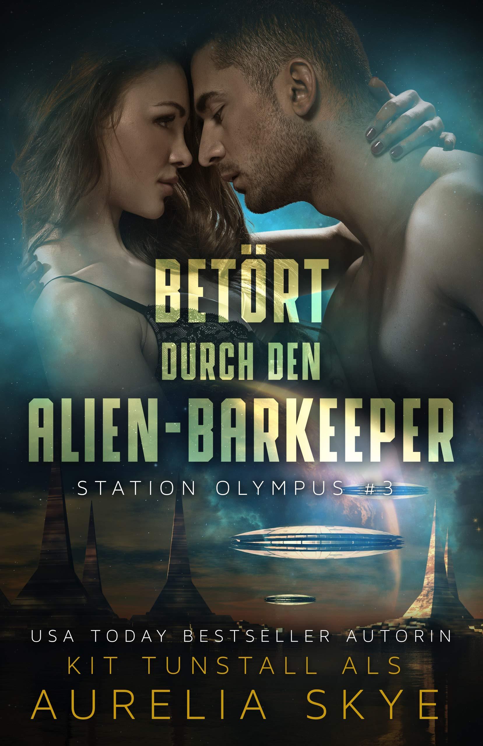 Betört durch den Alien-Barkeeper (Station Olympus 3)