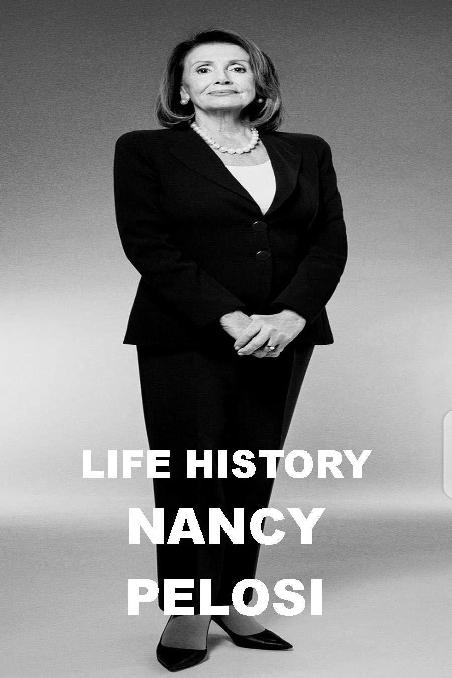 LIFE HISTORY - NANCY PELOSI