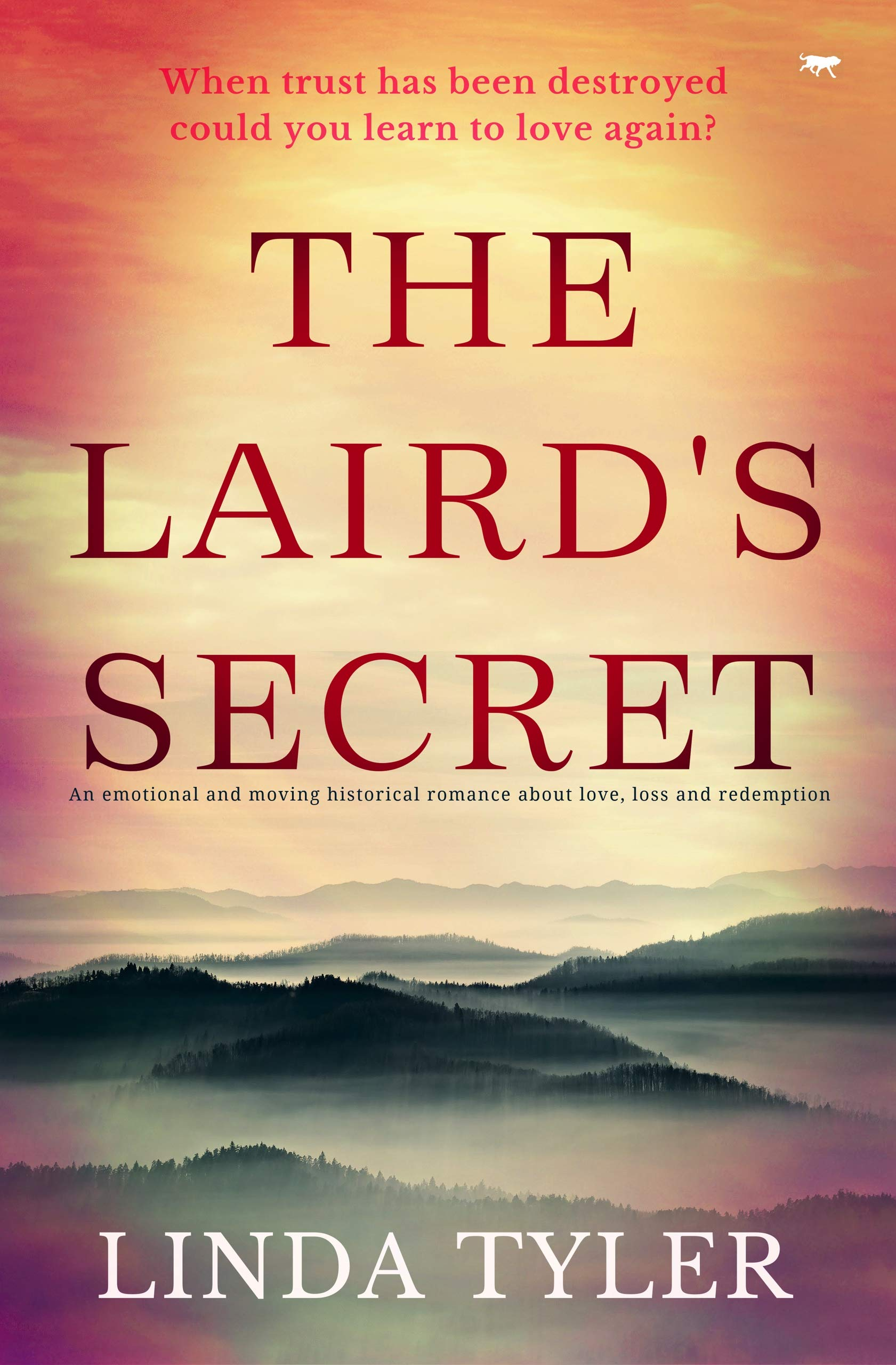 The Laird's Secret: an emotional and moving historical romance about love, loss and redemption
