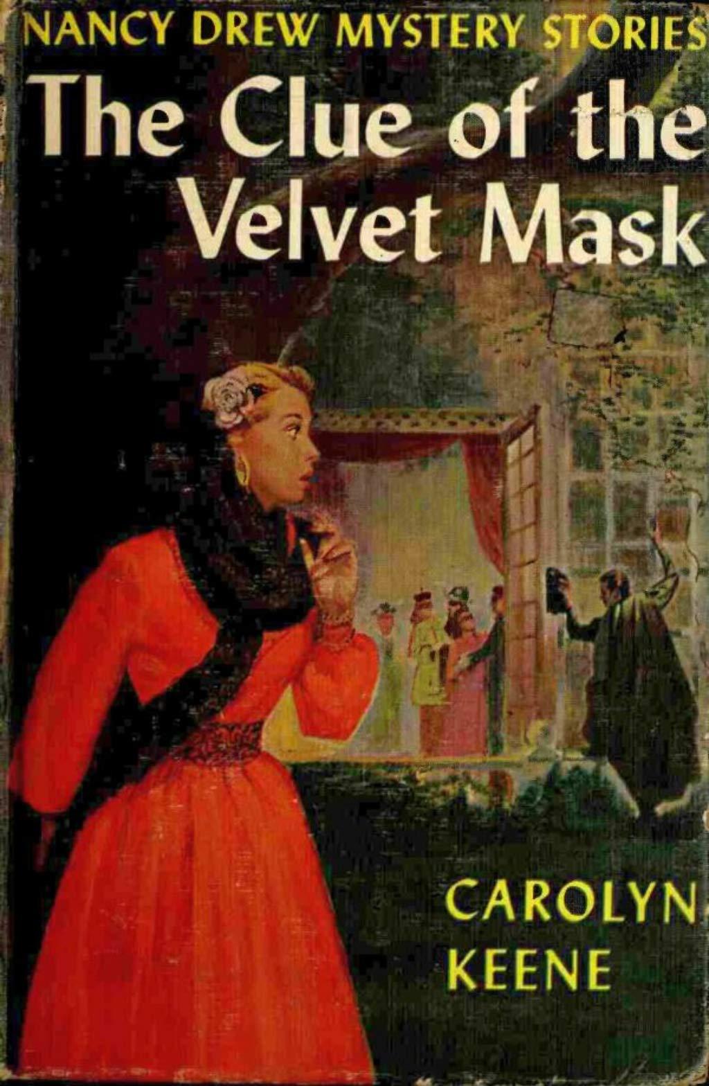 The Clue of the Velvet Mask (Nancy Drew Mystery #30)