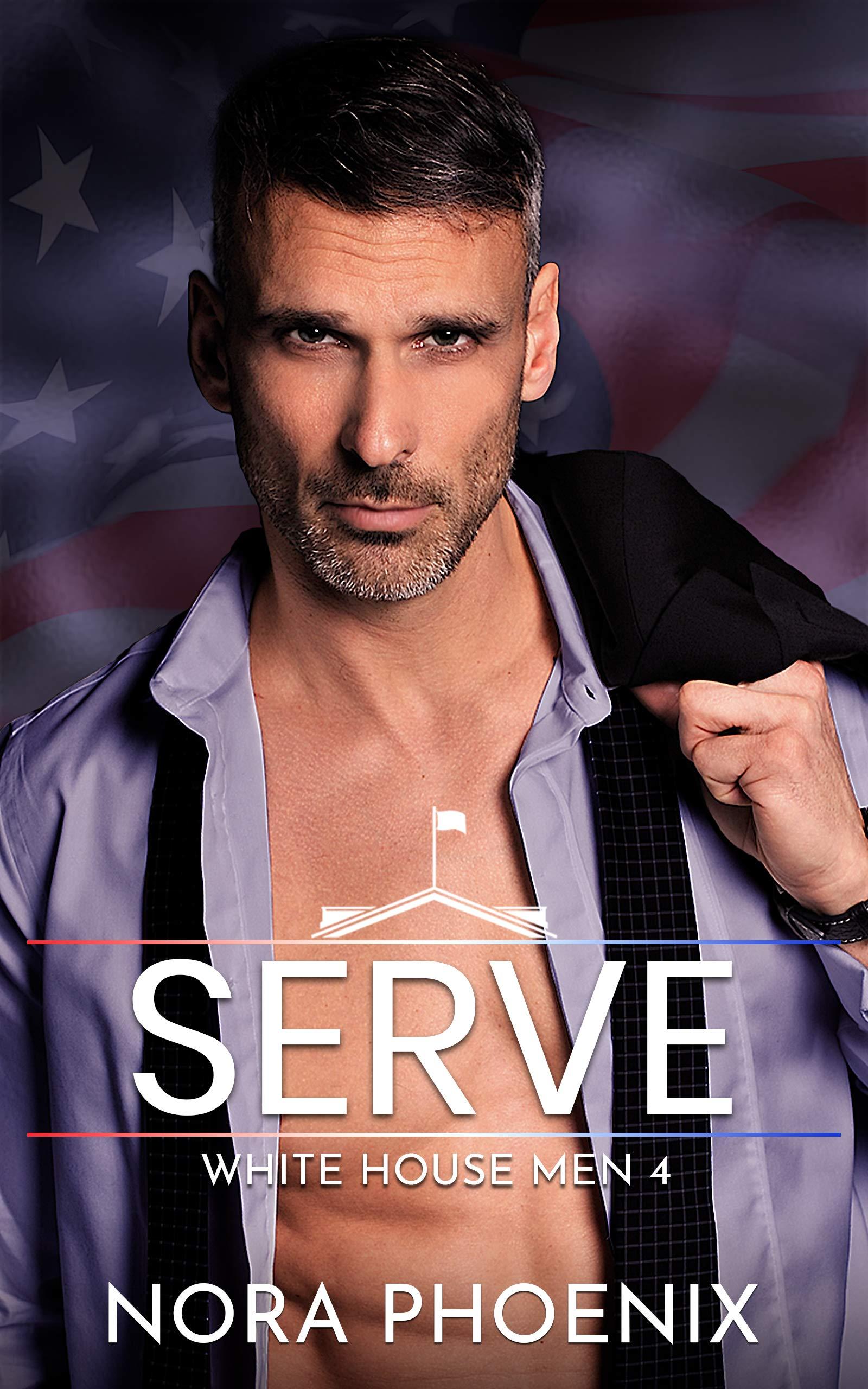Serve (White House Men #4)