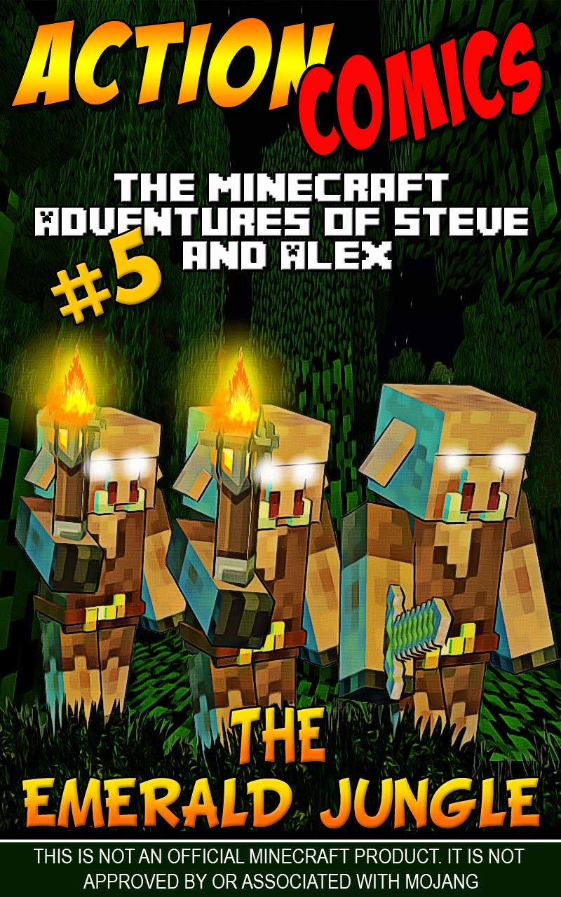 Action Comics: The Minecraft Adventures of Steve and Alex: The Emerald Jungle – Part 5
