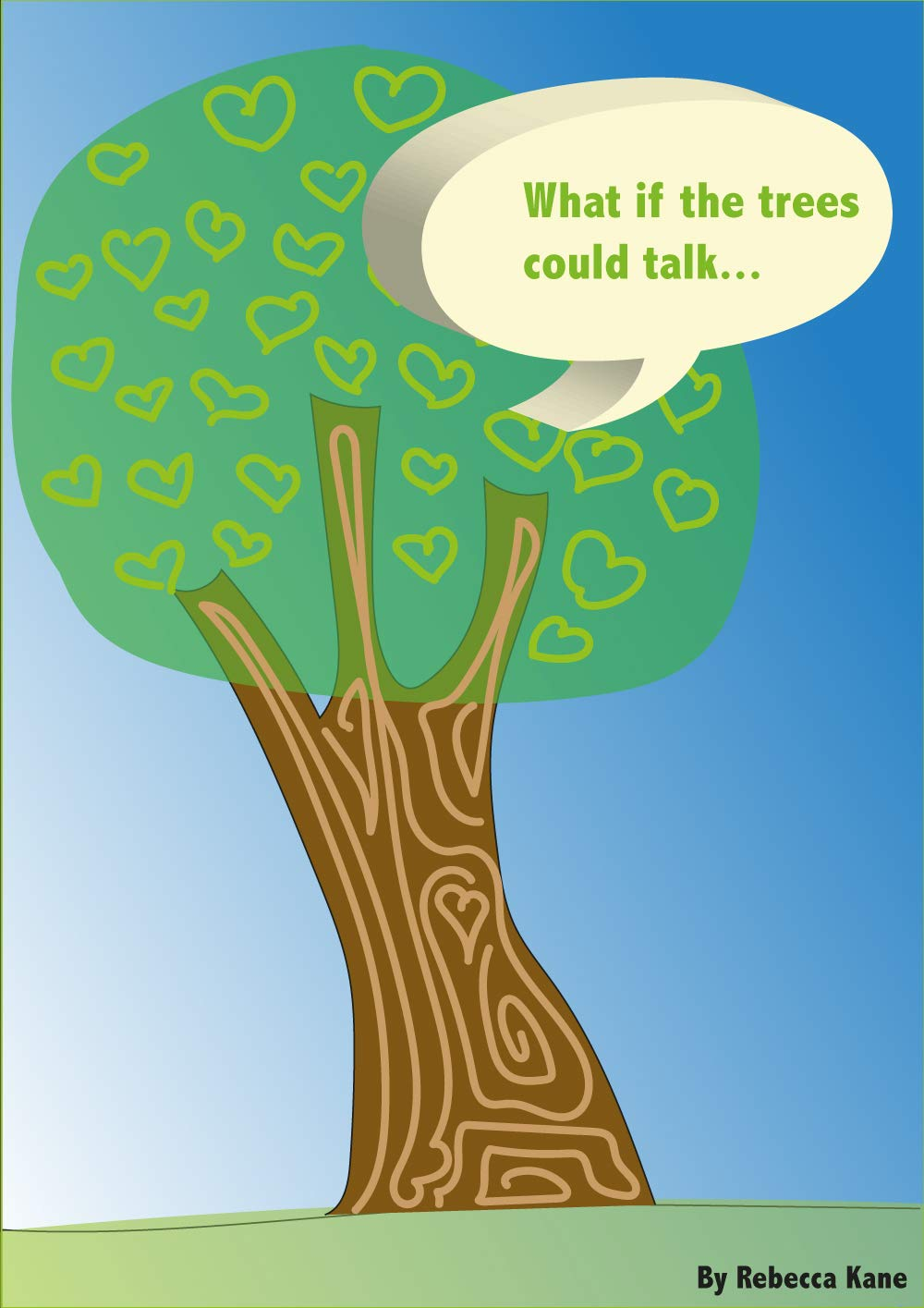 What if the trees could talk...
