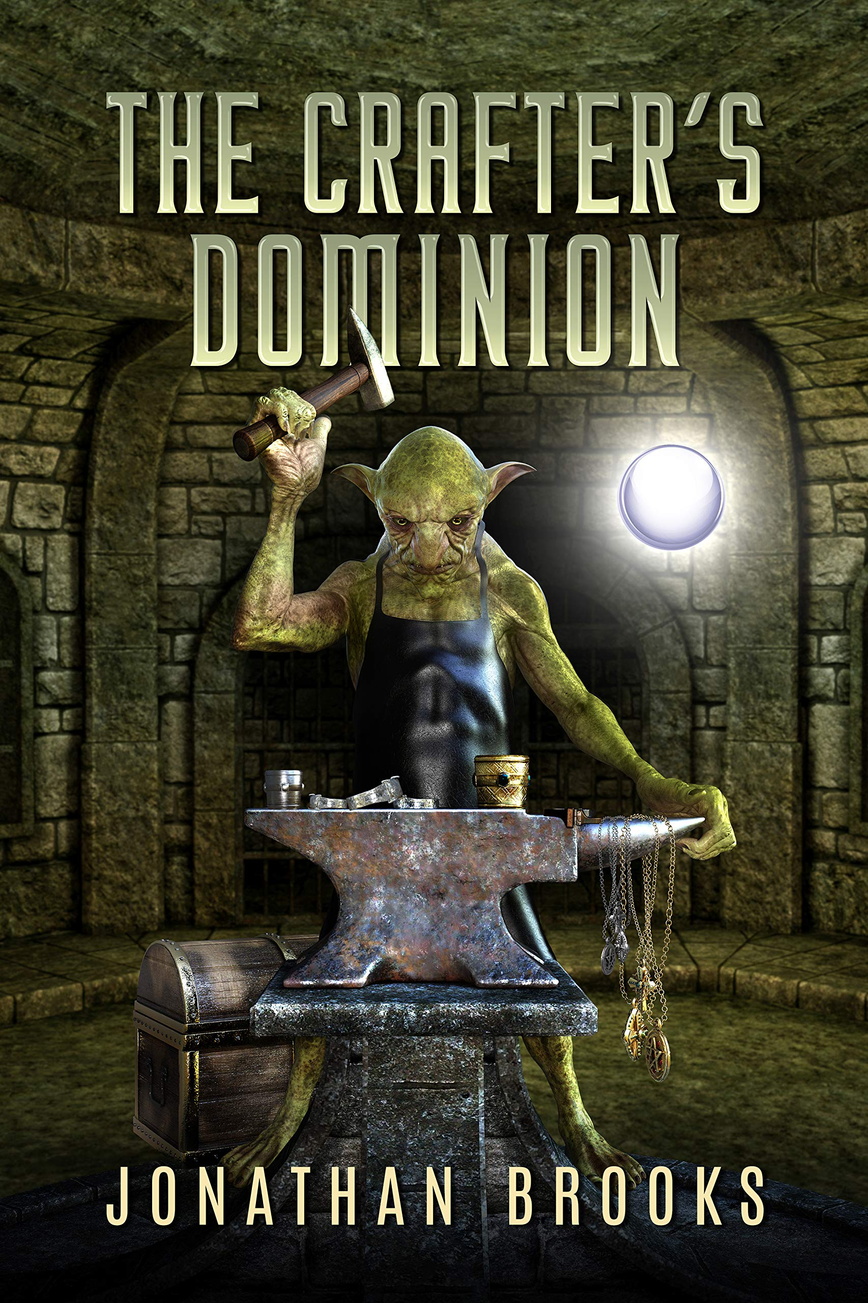 The Crafter's Dominion (Dungeon Crafting #5)