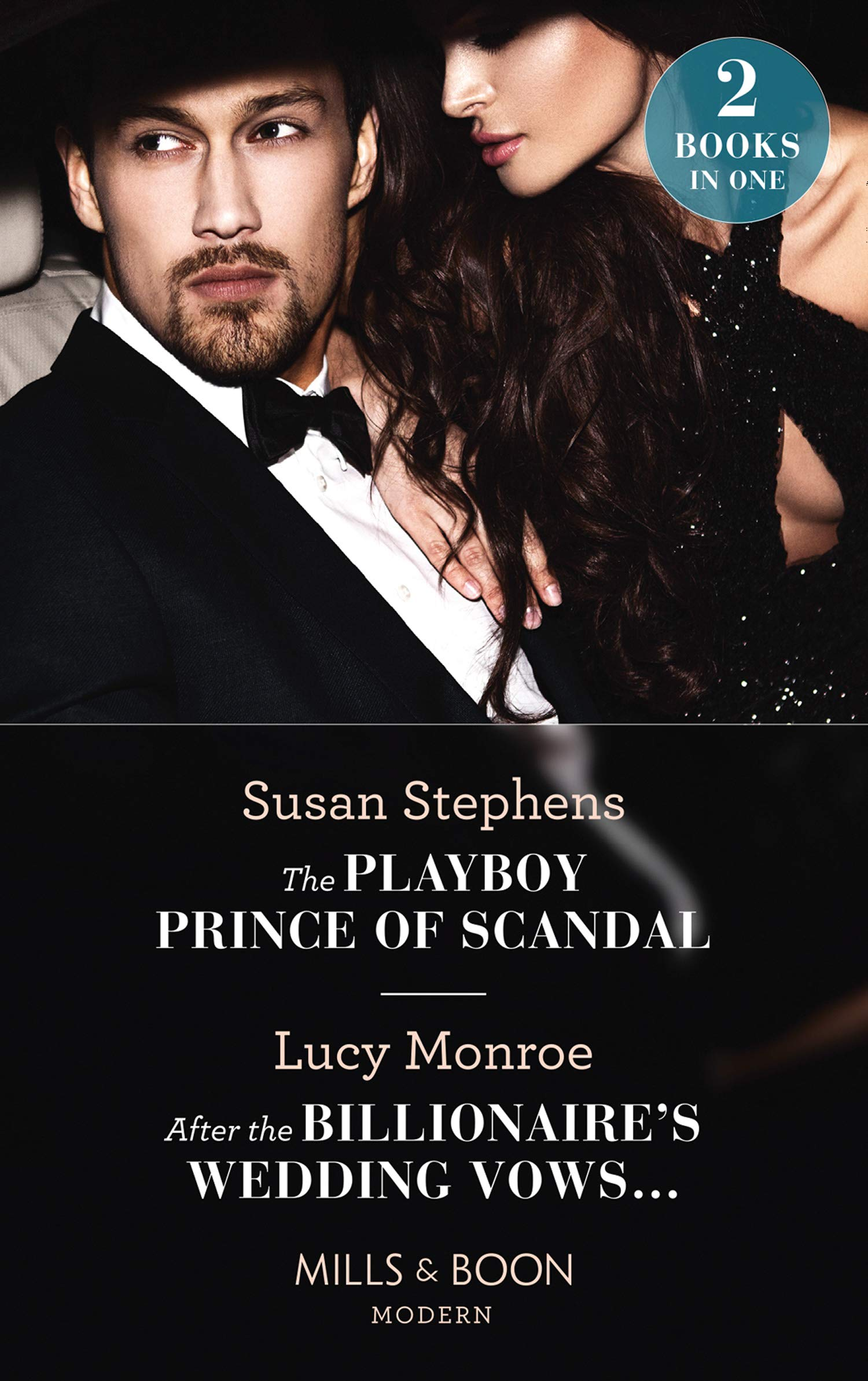 The Playboy Prince Of Scandal / After The Billionaire's Wedding Vows…: The Playboy Prince of Scandal (The Acostas!) / After the Billionaire's Wedding Vows… (The Acostas!)