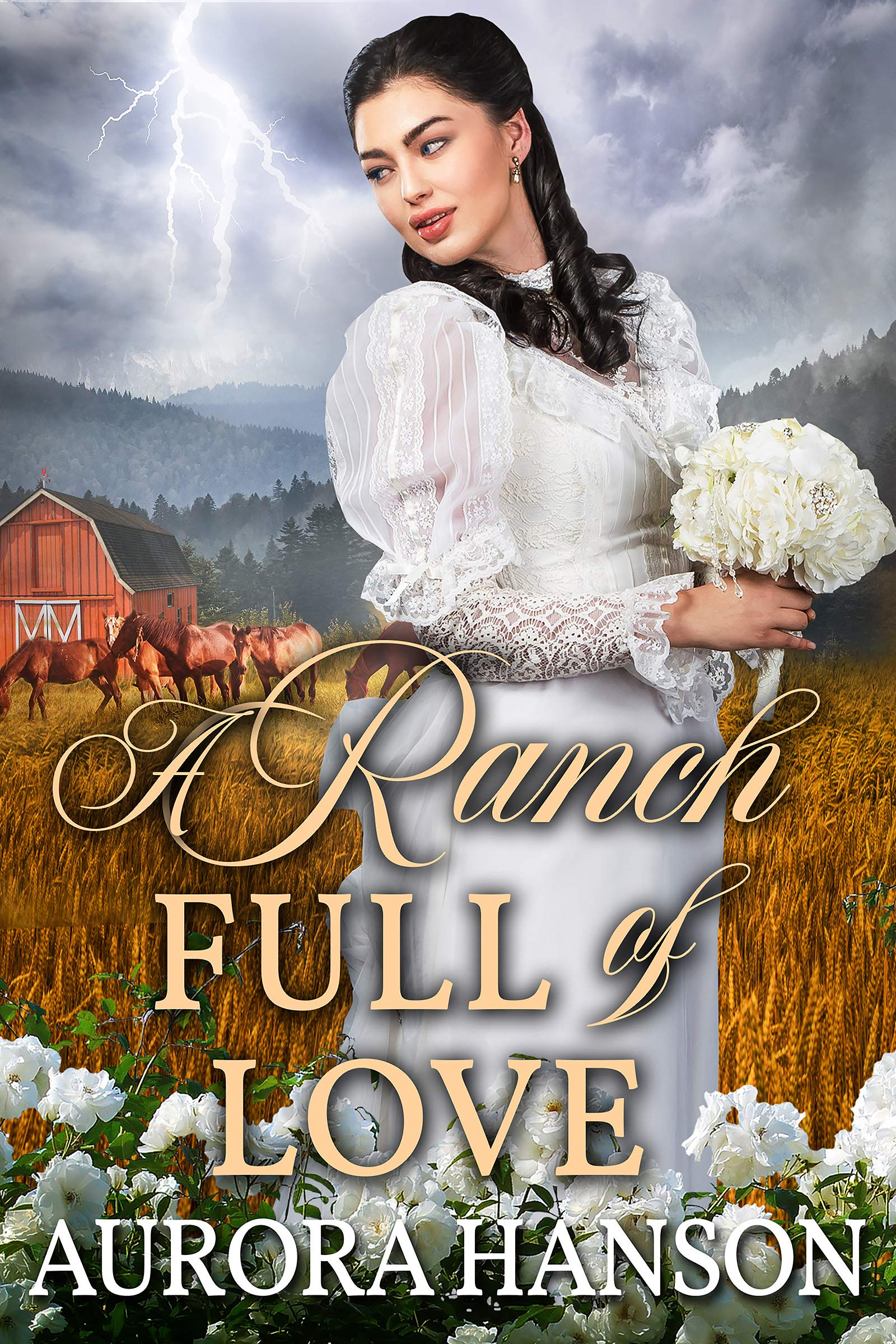 A Ranch Full of Love: A Historical Western Romance Book