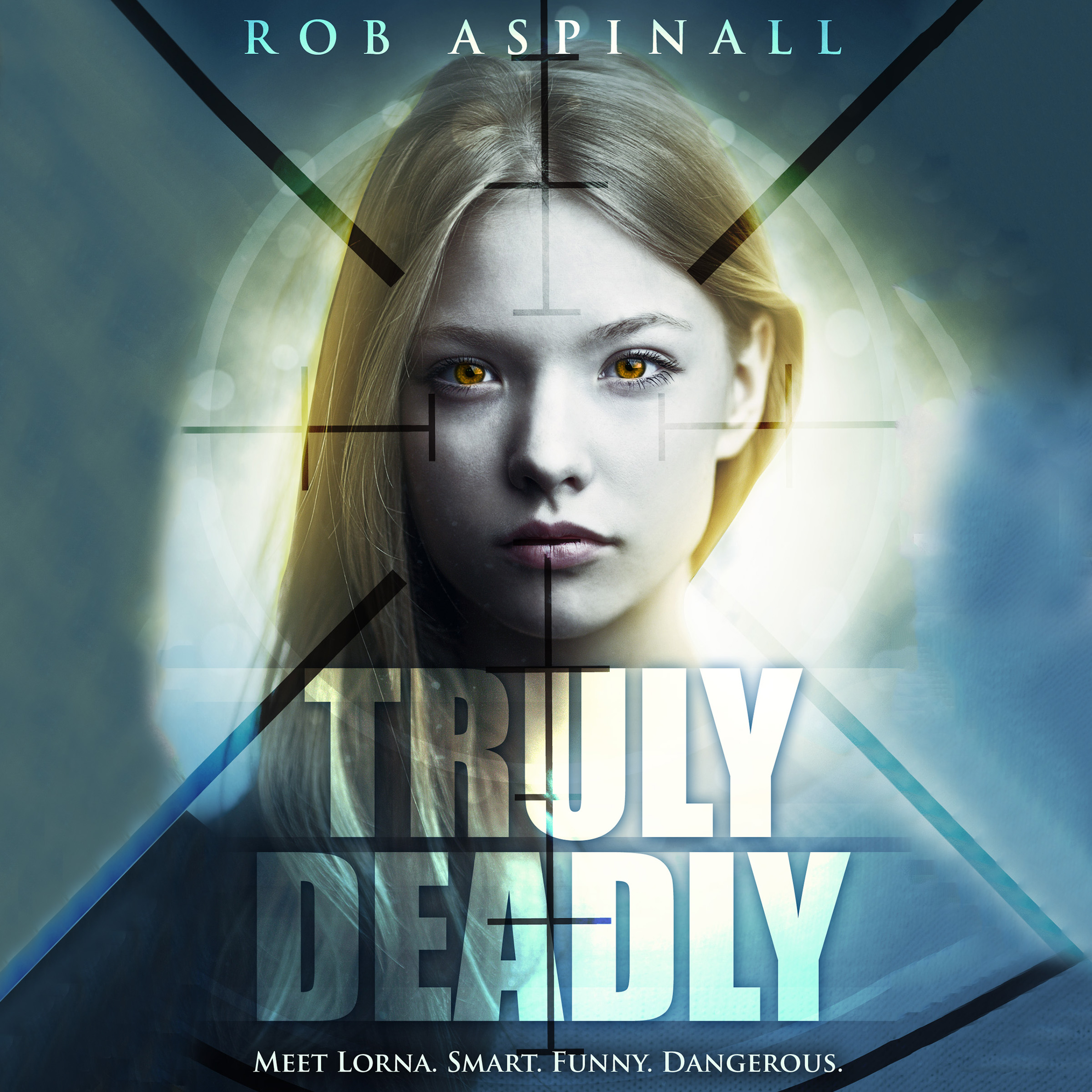 Truly Deadly: YA Spy Thriller Series (Truly Deadly Audiobook #1)