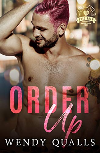 Order Up (Bold Brew #5)