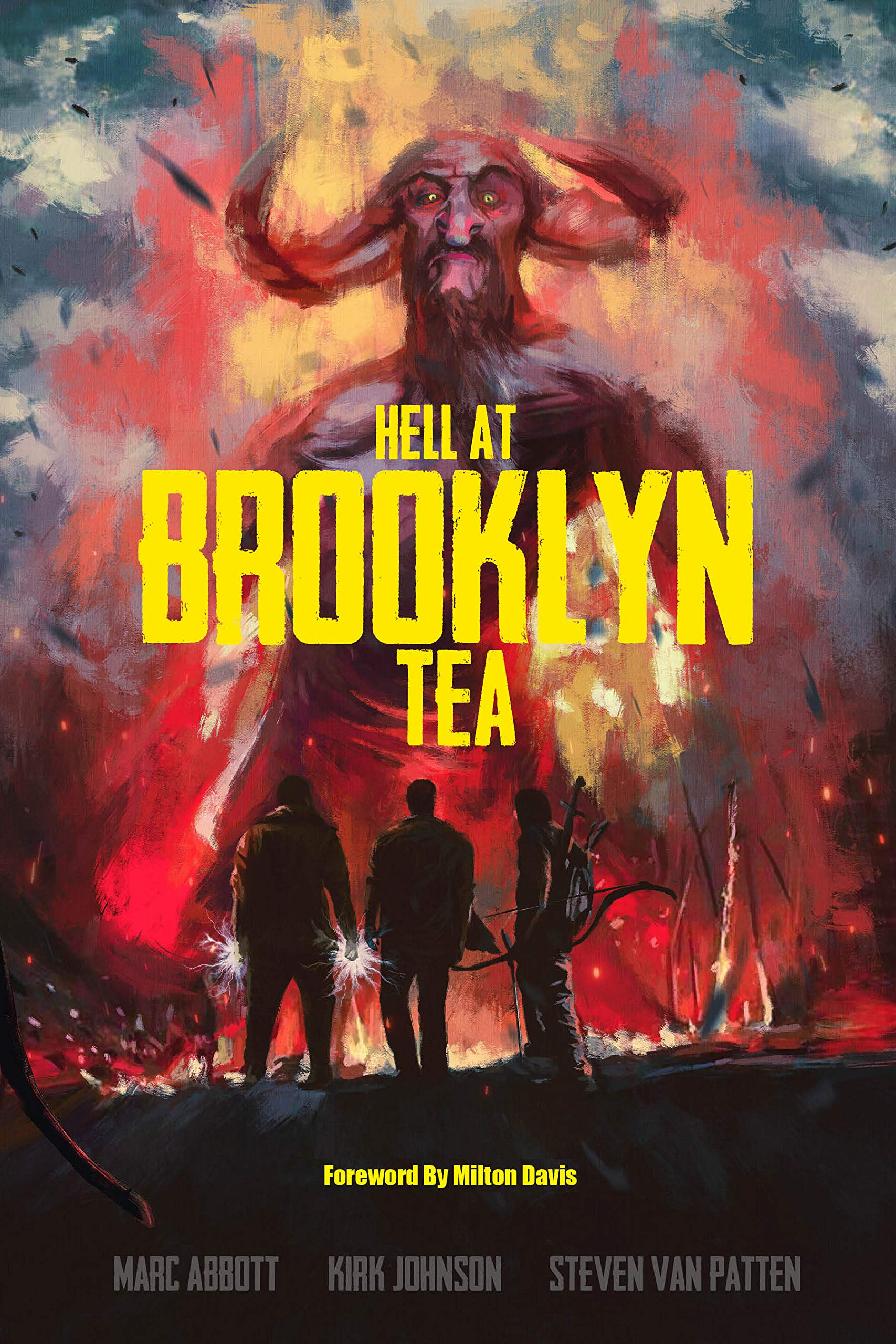 Hell At Brooklyn Tea: The Sequel To Hell At The Way Station (Raise Some Hell Book 2)
