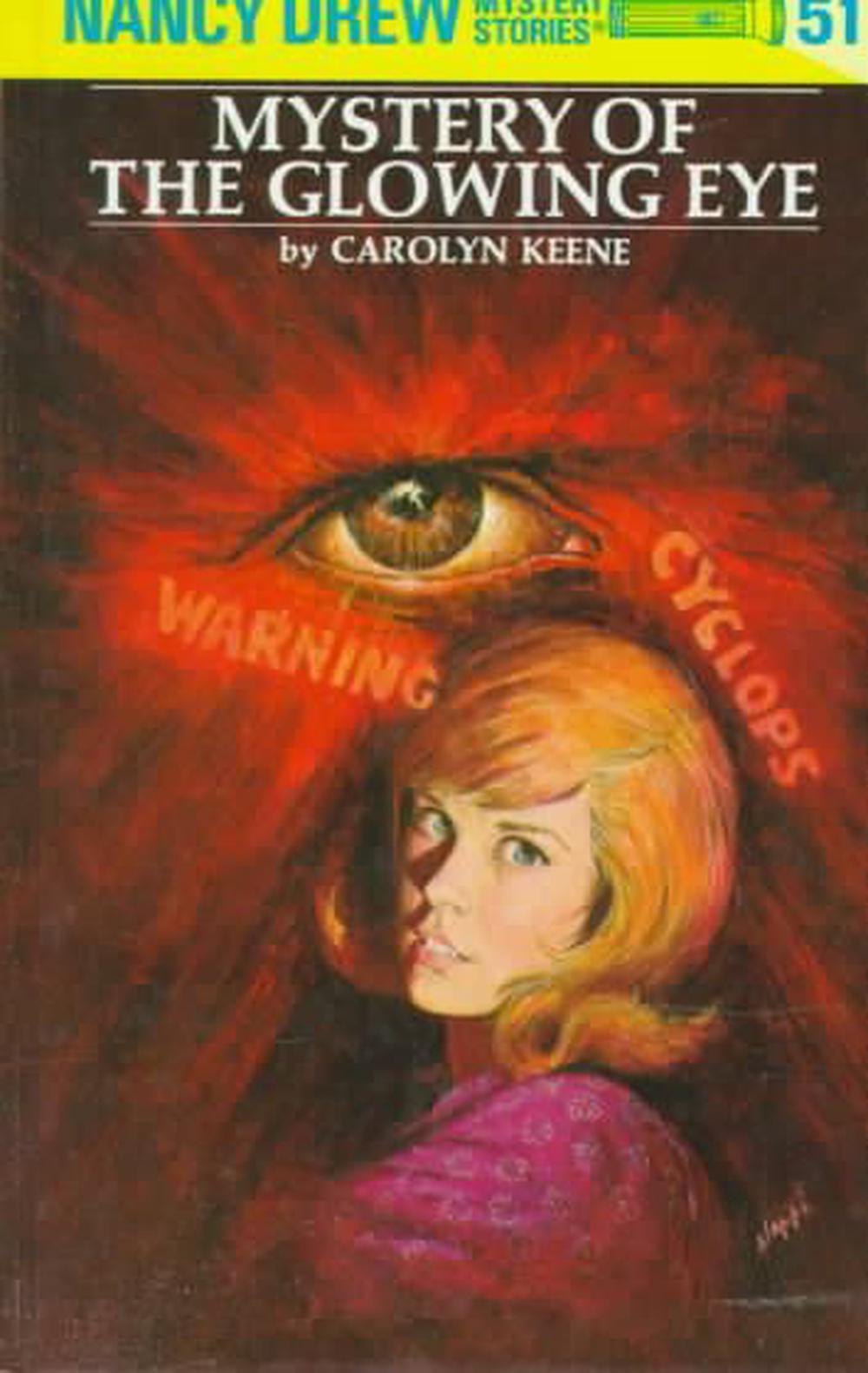 Mystery of the Glowing Eye (Nancy Drew Mystery Stories, #51)