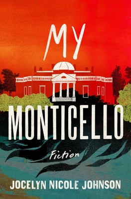 My Monticello: Fiction