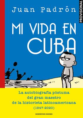 Mi vida en Cuba