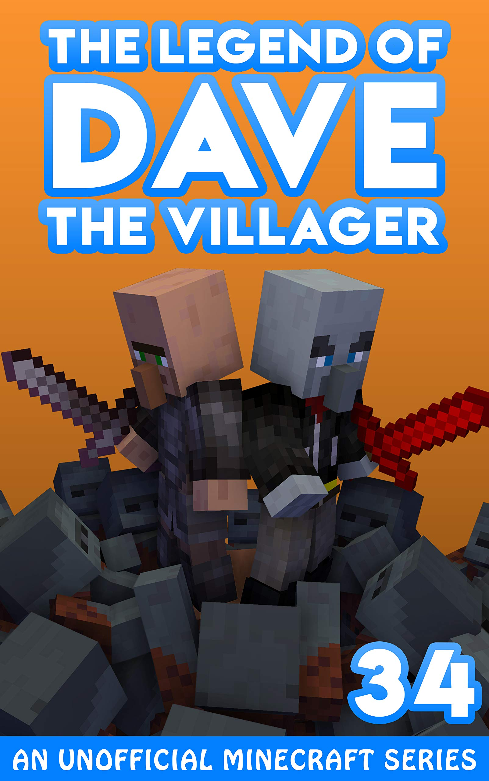 Dave the Villager 34: An Unofficial Minecraft Novel