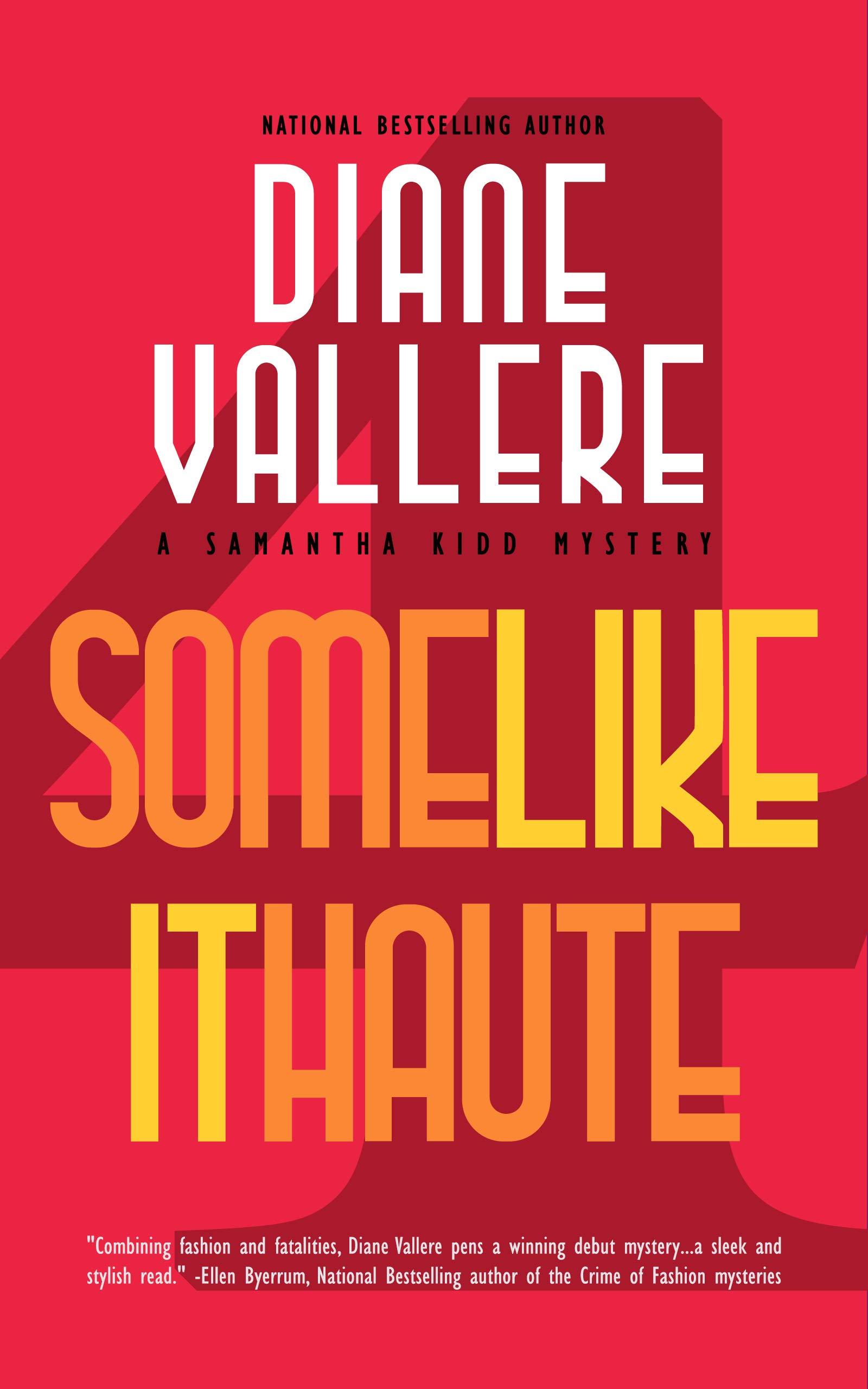 Some Like It Haute: A Samantha Kidd Mystery (The Samantha Kidd Mysteries Book 4)