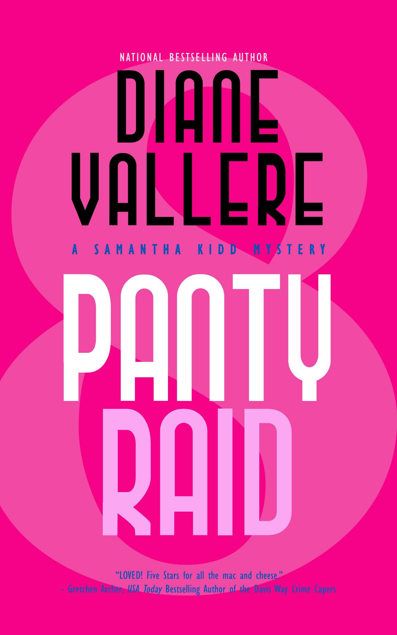 Panty Raid: A Samantha Kidd Mystery (The Samantha Kidd Mysteries Book 8)