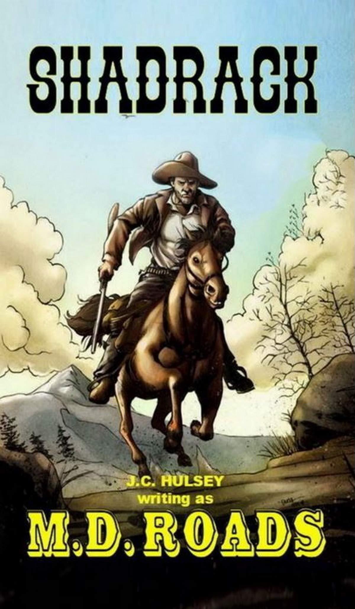 Shadrack: A Classic Western