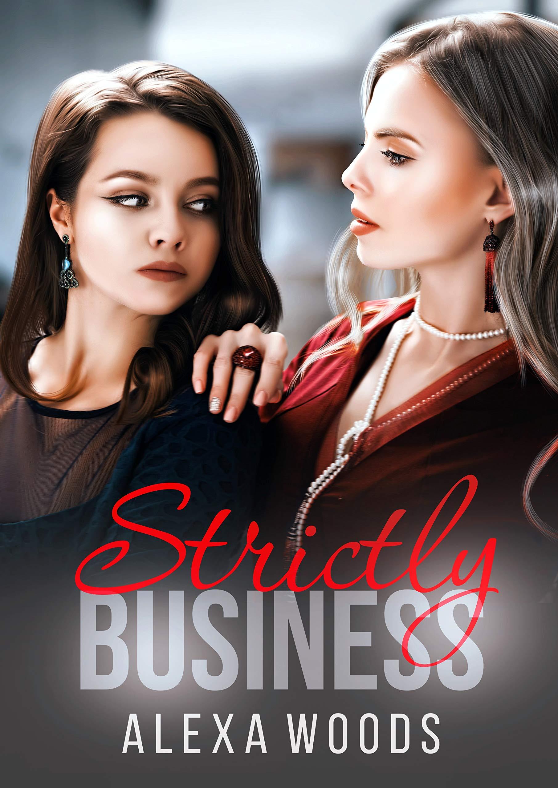 Strictly Business : A Lesbian Romance