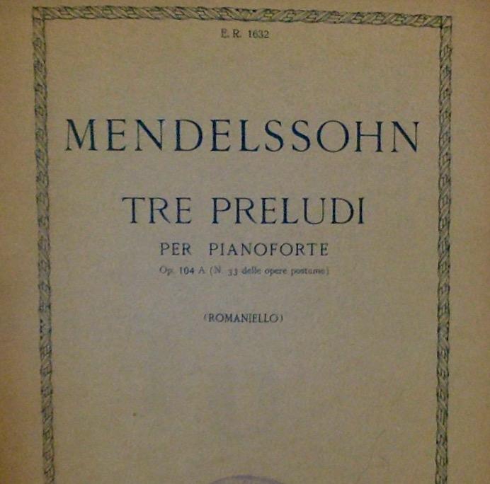 Tre Preludi per Pianoforte, op. 104 A (n 33 delle opere postume)