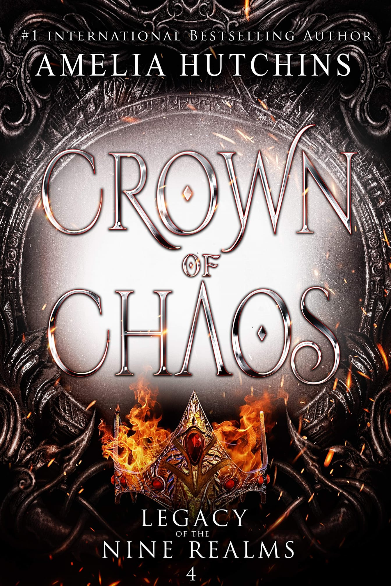 Crown of Chaos (Legacy of the Nine Realms, #4)