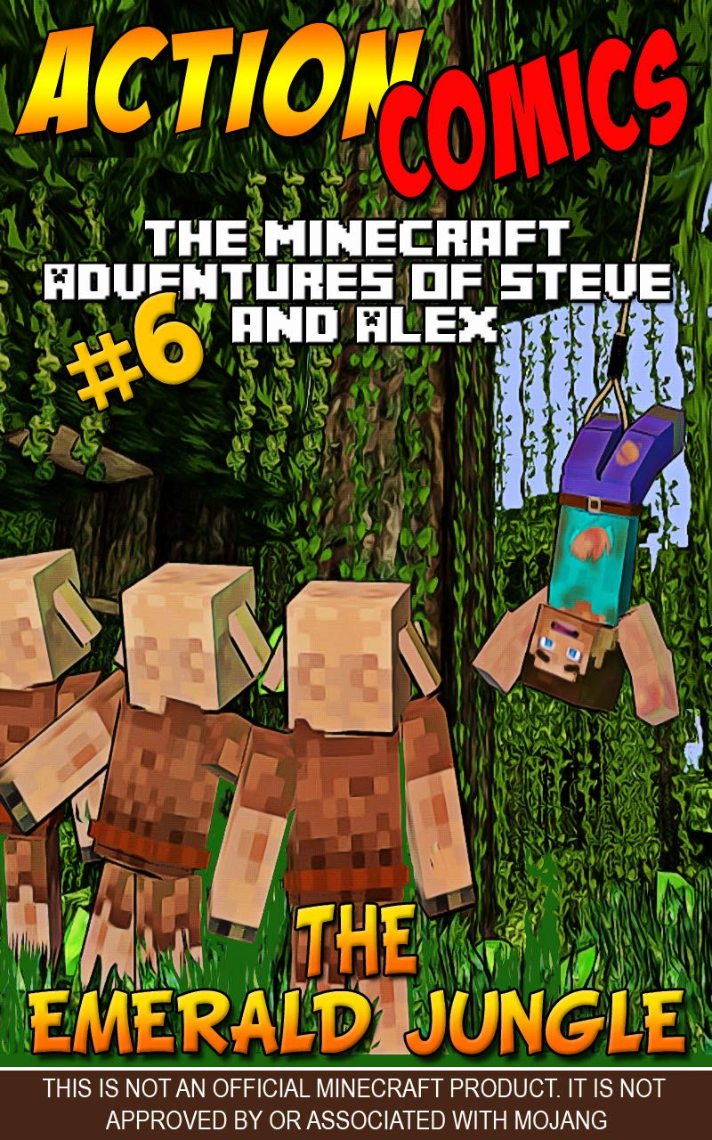 Action Comics: The Minecraft Adventures of Steve and Alex: The Emerald Jungle – Part 6
